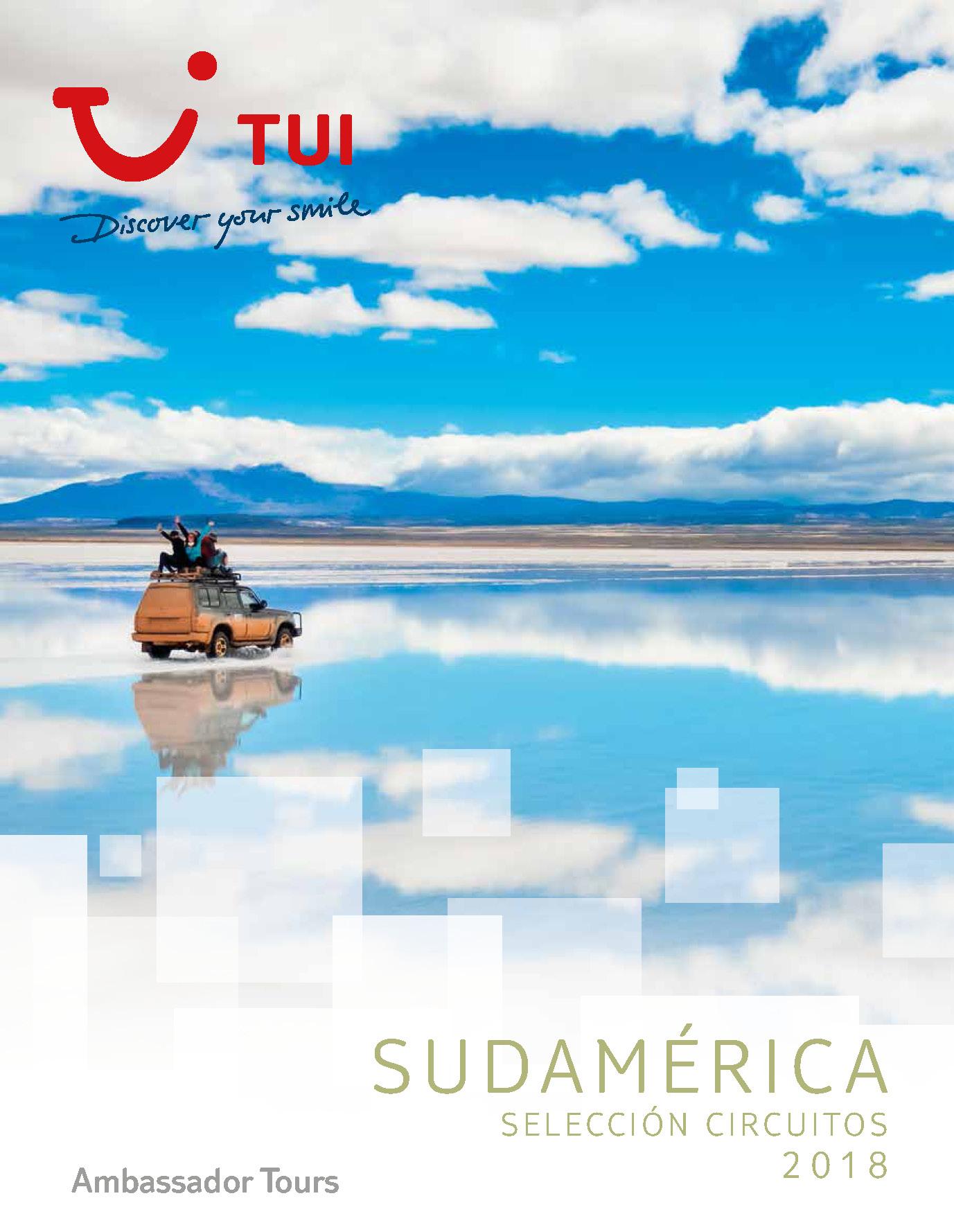 Avance Catalogo TUI Ambassador Tours circuitos Sudamerica 2018