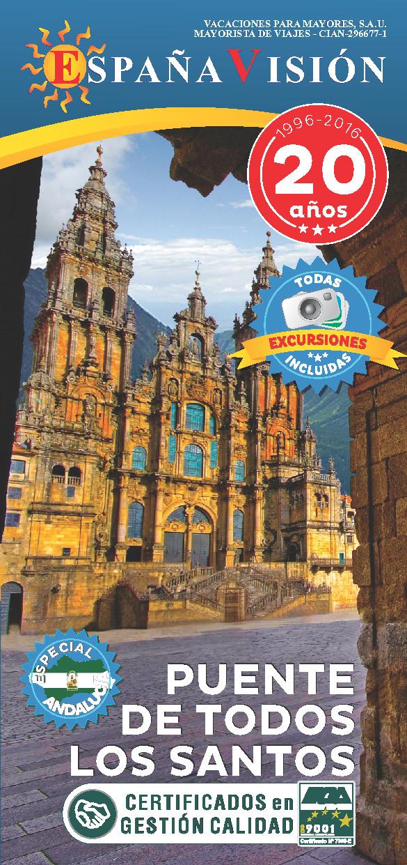 Triptico Espana Vision Puente Todos los Santos 2016 desde Andalucia
