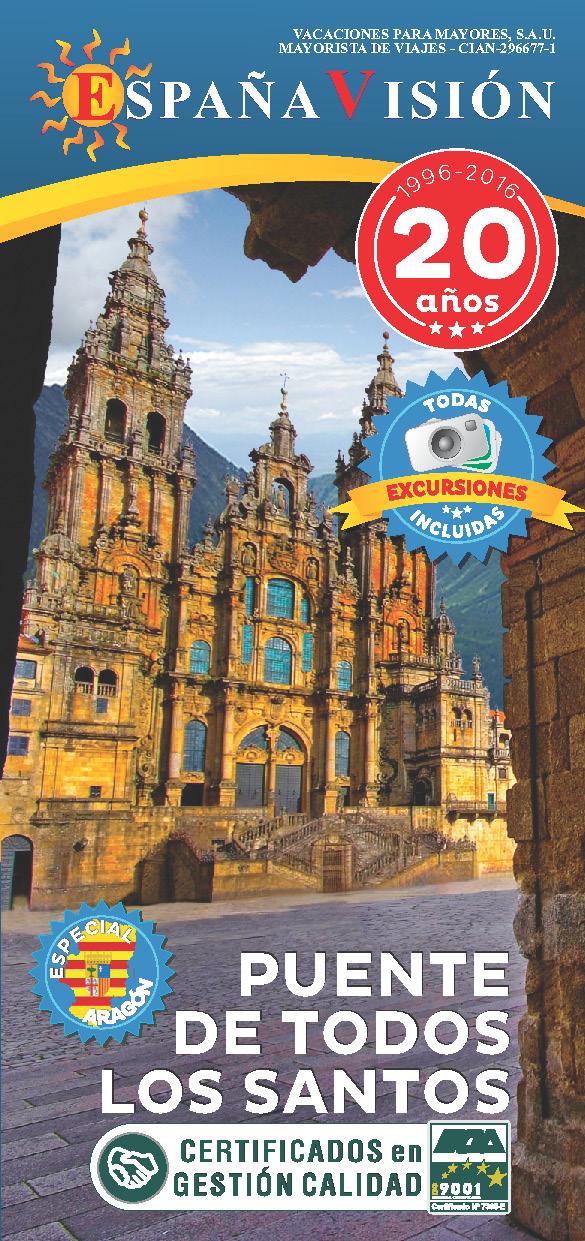 Triptico Espana Vision Puente Todos los Santos 2016 desde Aragon