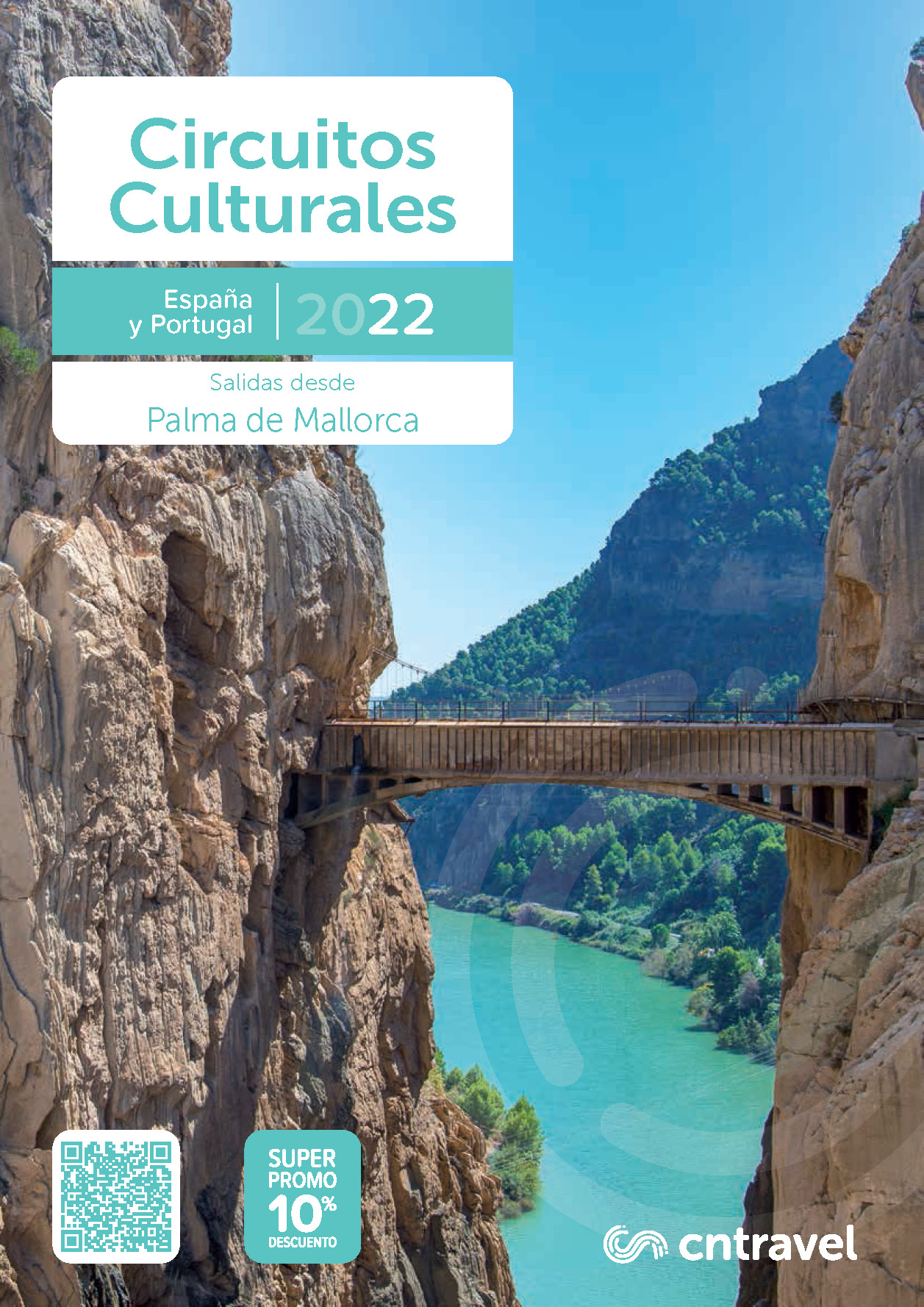 Catalogo CN Travel Circuitos Culturales 2022 Espana y Portugal salidas Palma de Mallorca