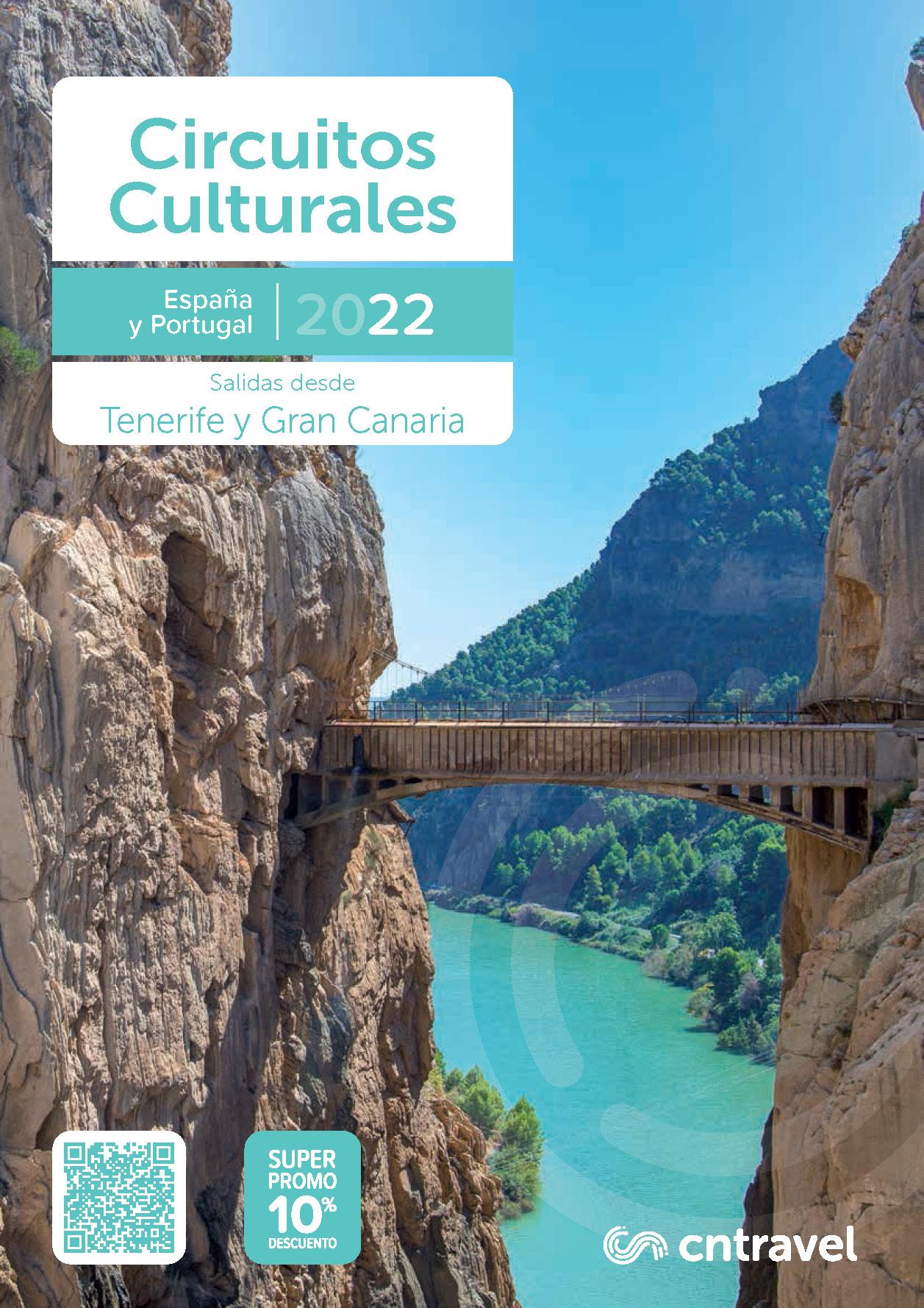 Catalogo CN Travel Circuitos Culturales 2022 Espana y Portugal salidas desde Tenerife y Gran Canaria