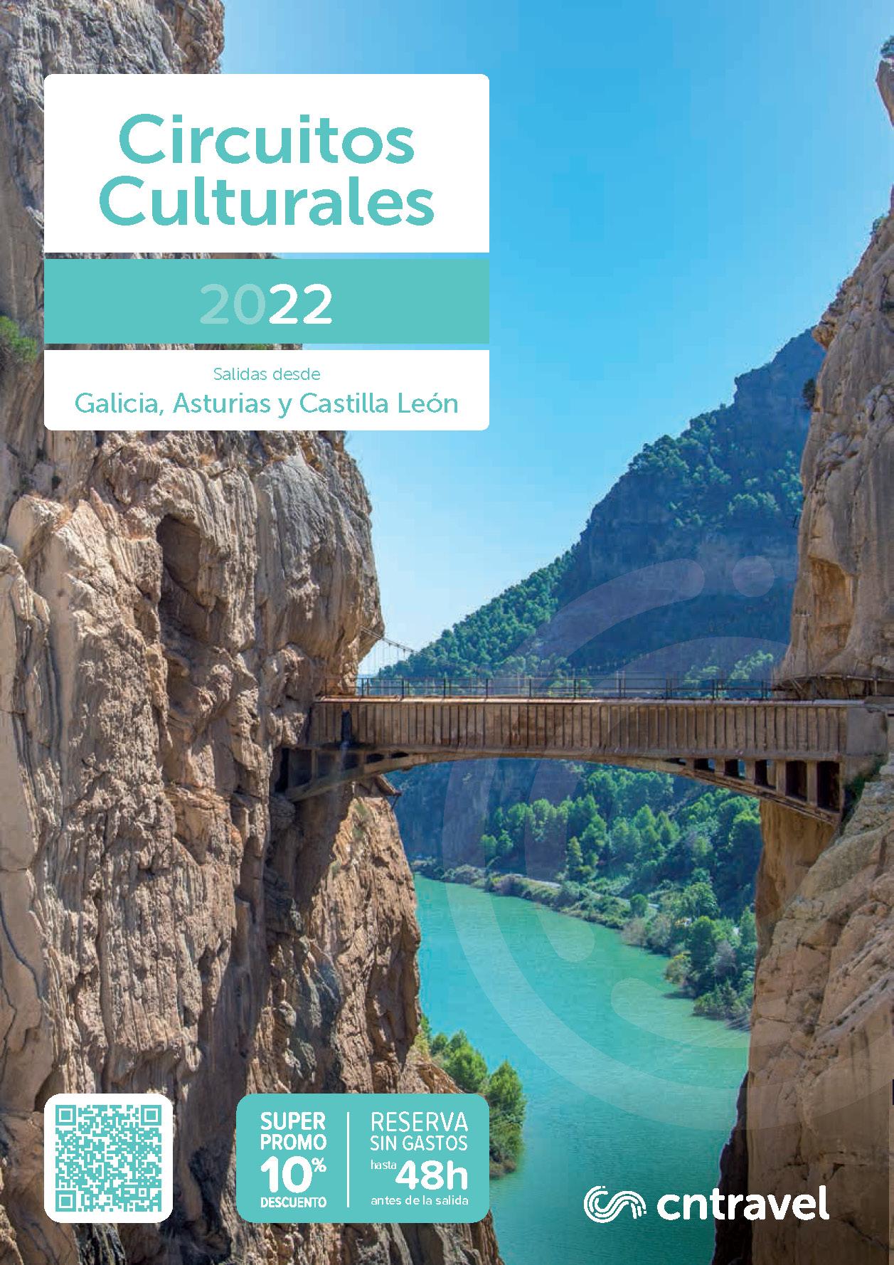 Catalogo CN Travel Circuitos Culturales 2022 salidas Galicia Asturias y Castilla y Leon