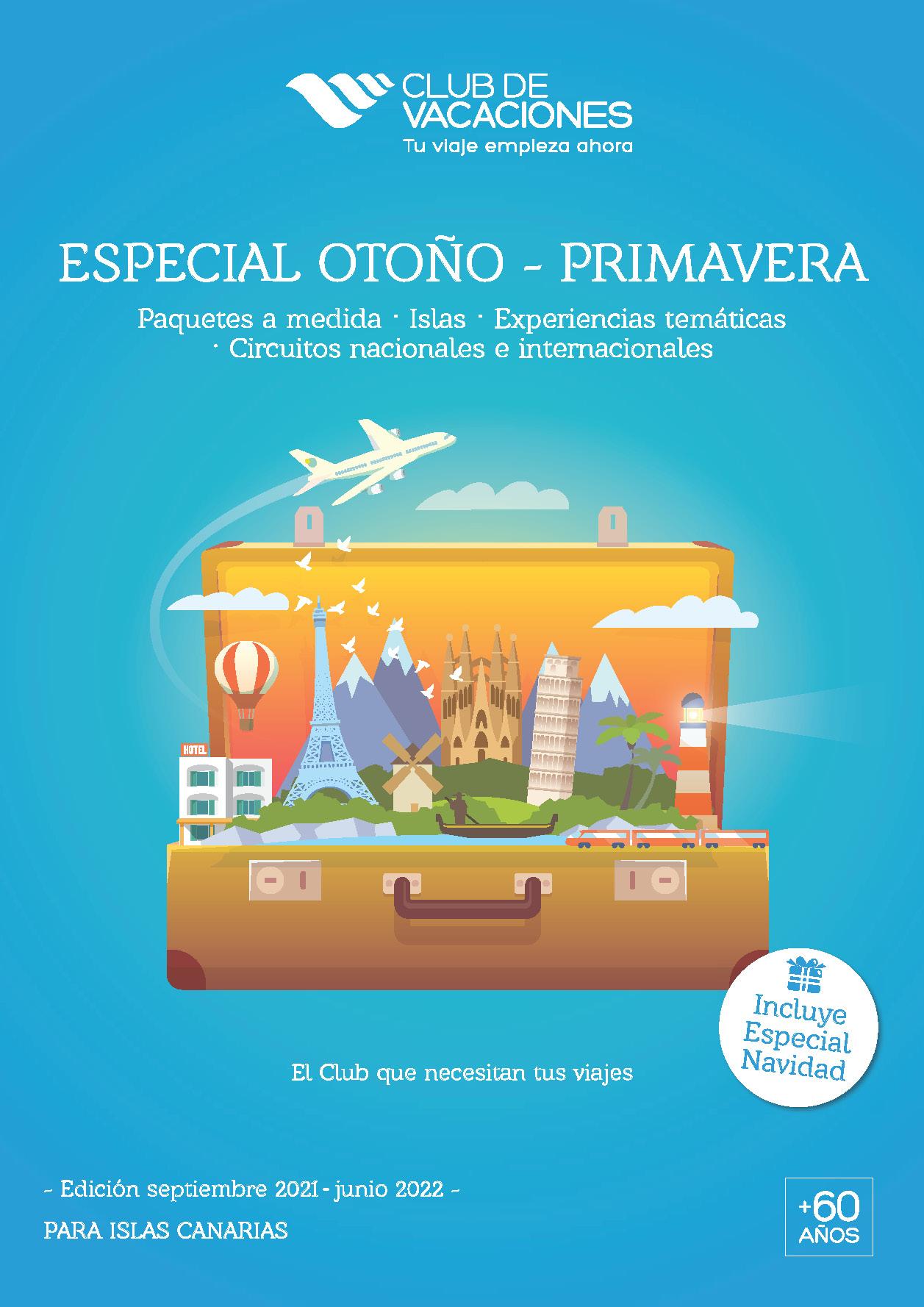 Catalogo Club de Vacaciones Circuitos Nacionales e Internacionales Experiencias Tematicas Paquetes a Medida Islas y Navidad 2021-2022 salidas Canarias