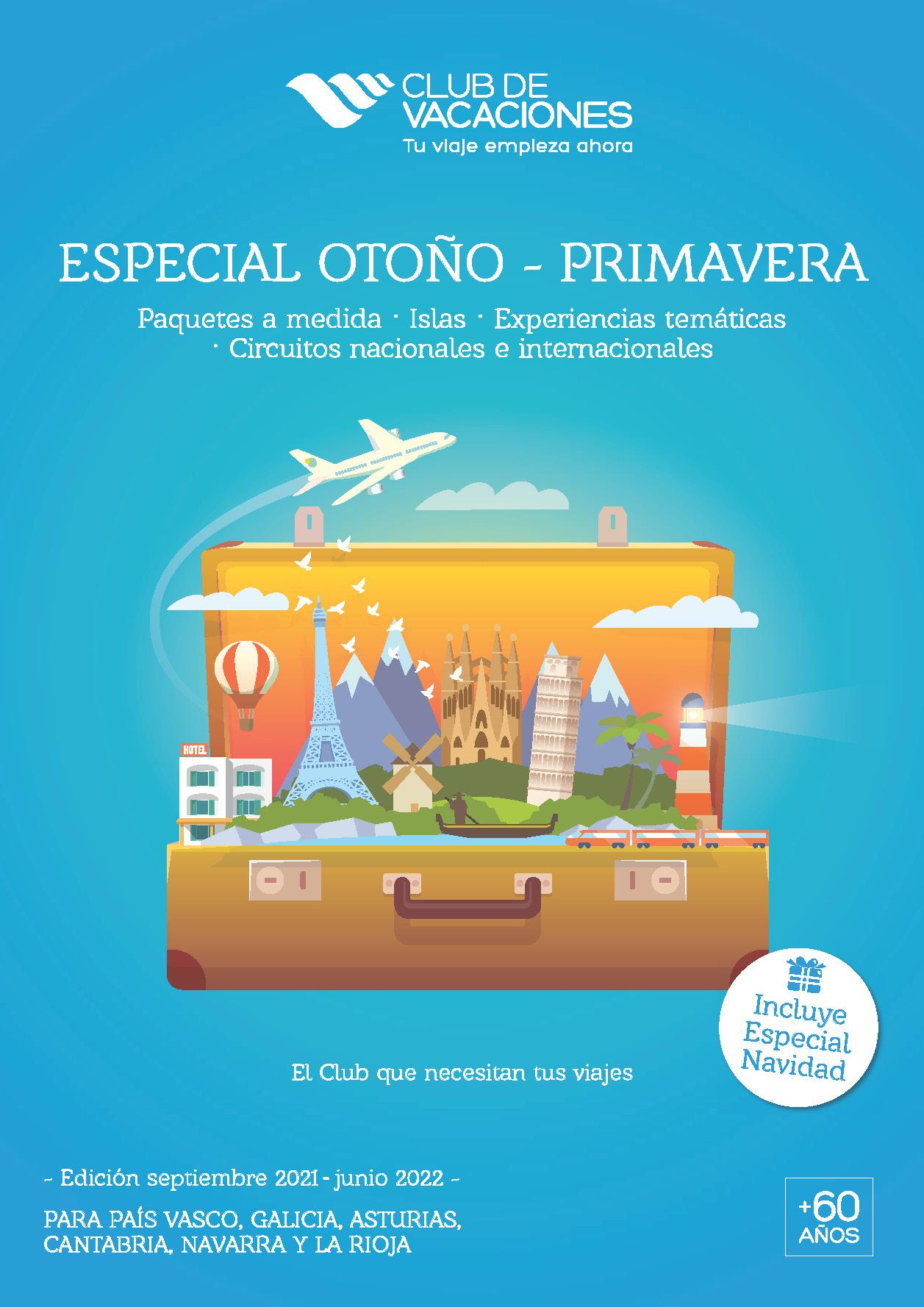 Catalogo Club de Vacaciones Circuitos Nacionales e Internacionales Experiencias Tematicas Paquetes a Medida Islas y Navidad 2021-2022 salidas zona Norte