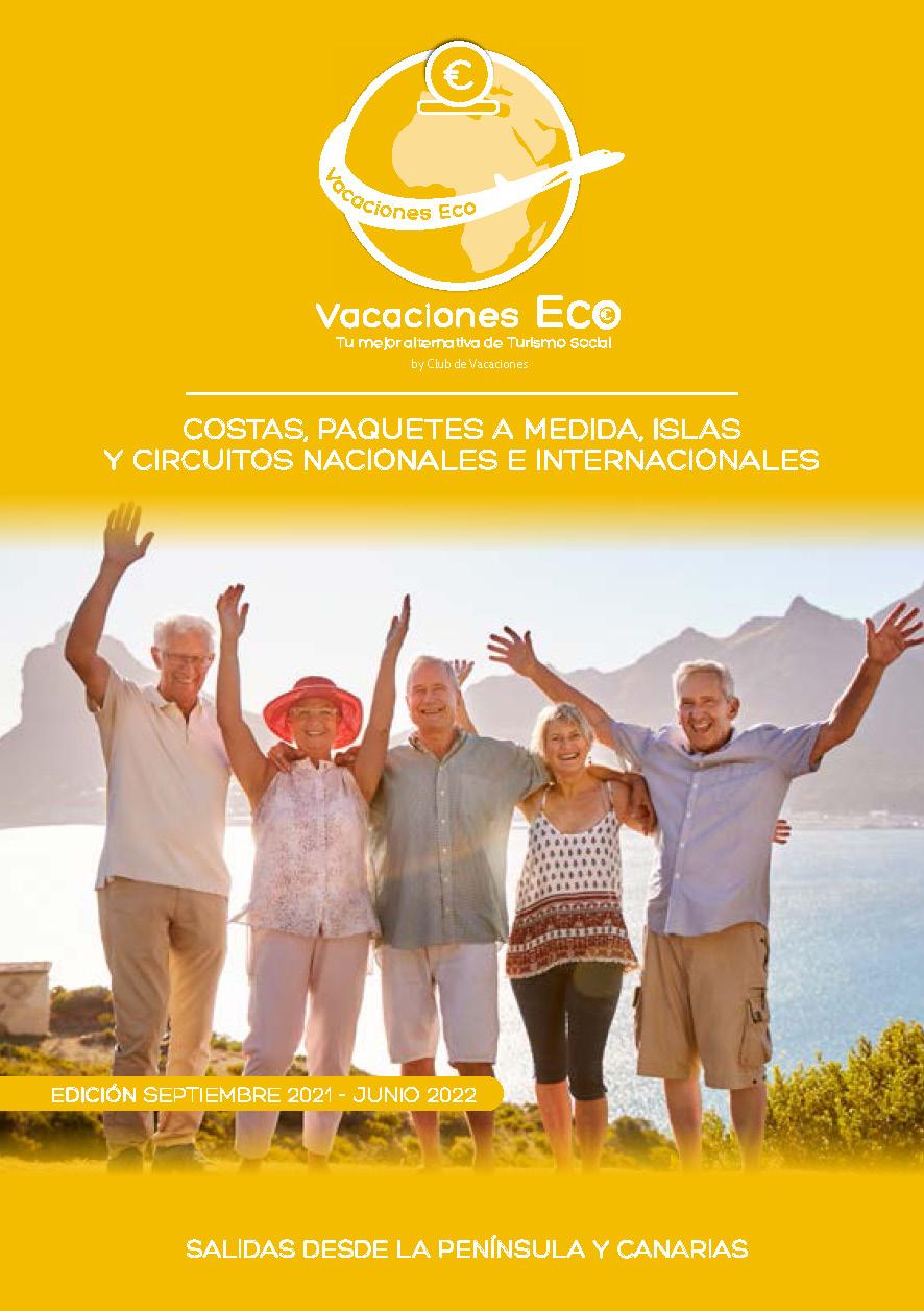 Catalogo Club de Vacaciones Eco Circuitos Nacionales e Internacionales Paquetes a Medida Costas e Islas Otono 2021 a Primavera 2022
