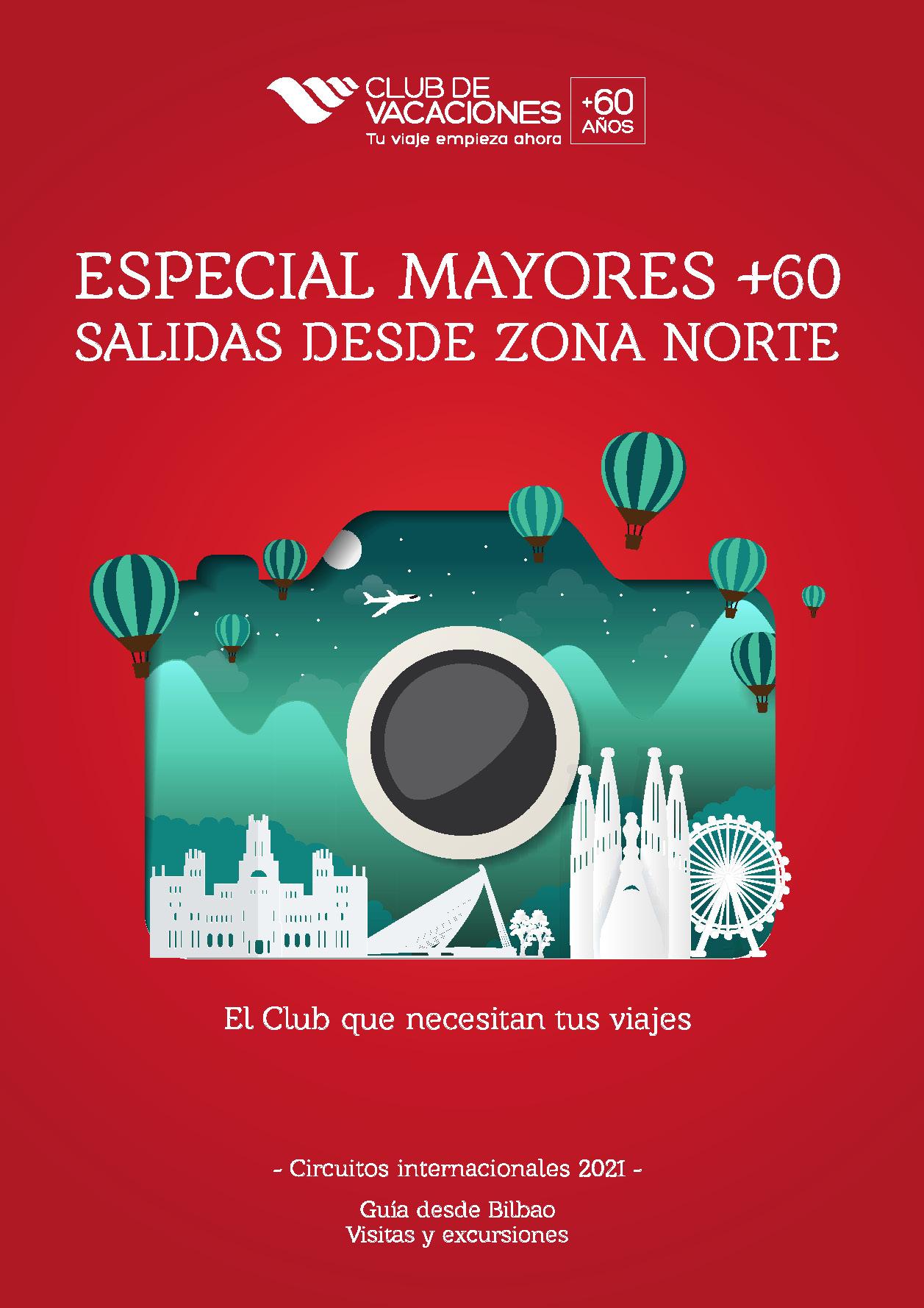 Catalogo Club de Vacaciones Especial Mayores 60 Circuitos Internacionales salidas desde zona Norte 2021