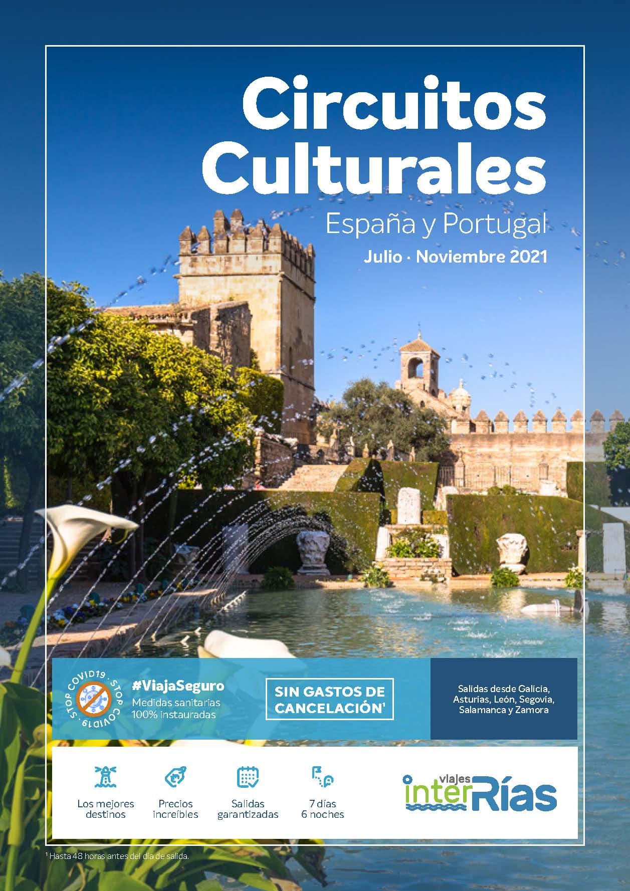 Catalogo Interrias Circuitos Culturales Espana y Portugal Julio a Noviembre 2021 salidas desde zona Noroeste
