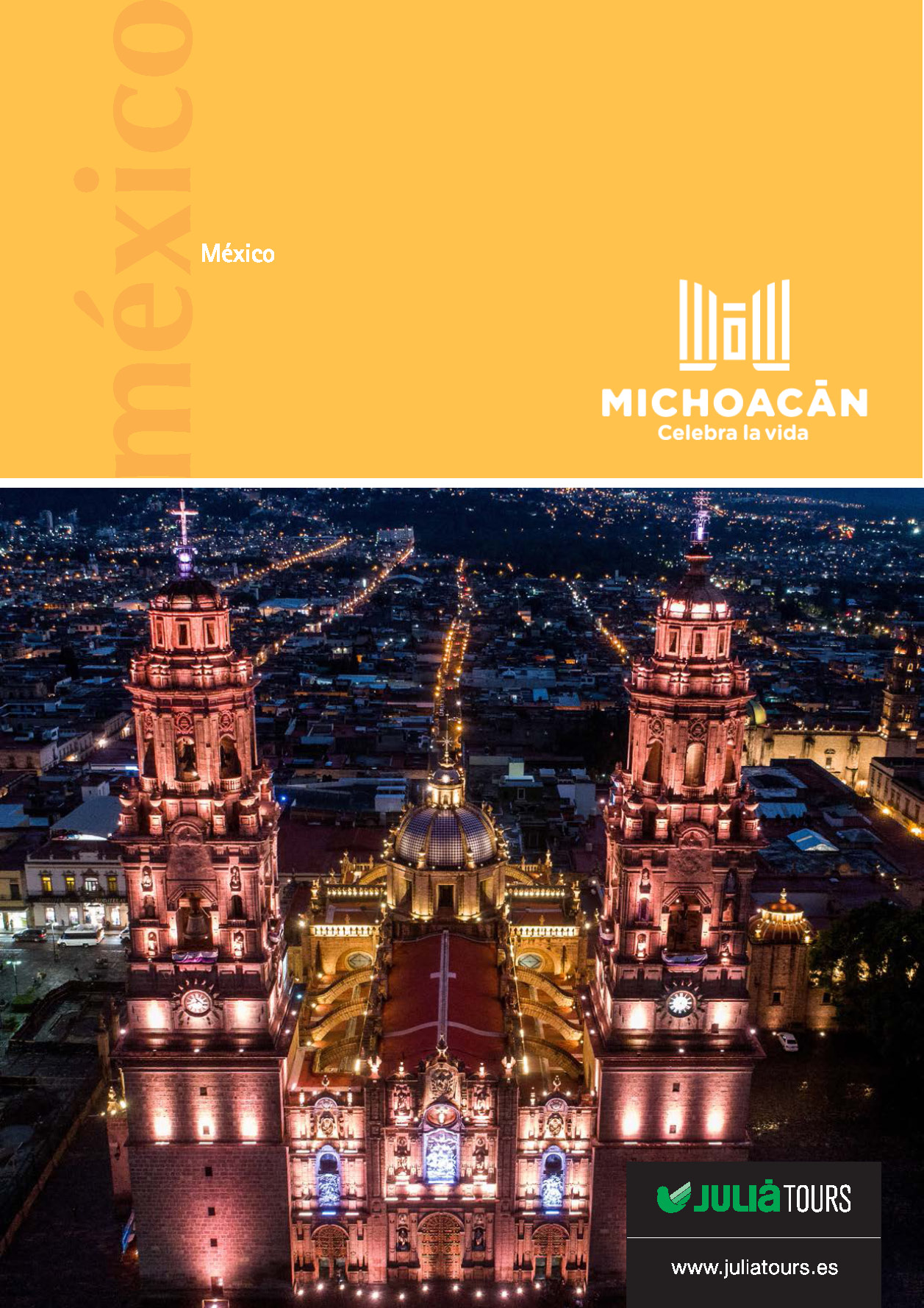 Catalogo Julia Tours ESPECIAL MICHOACAN 2019-2020
