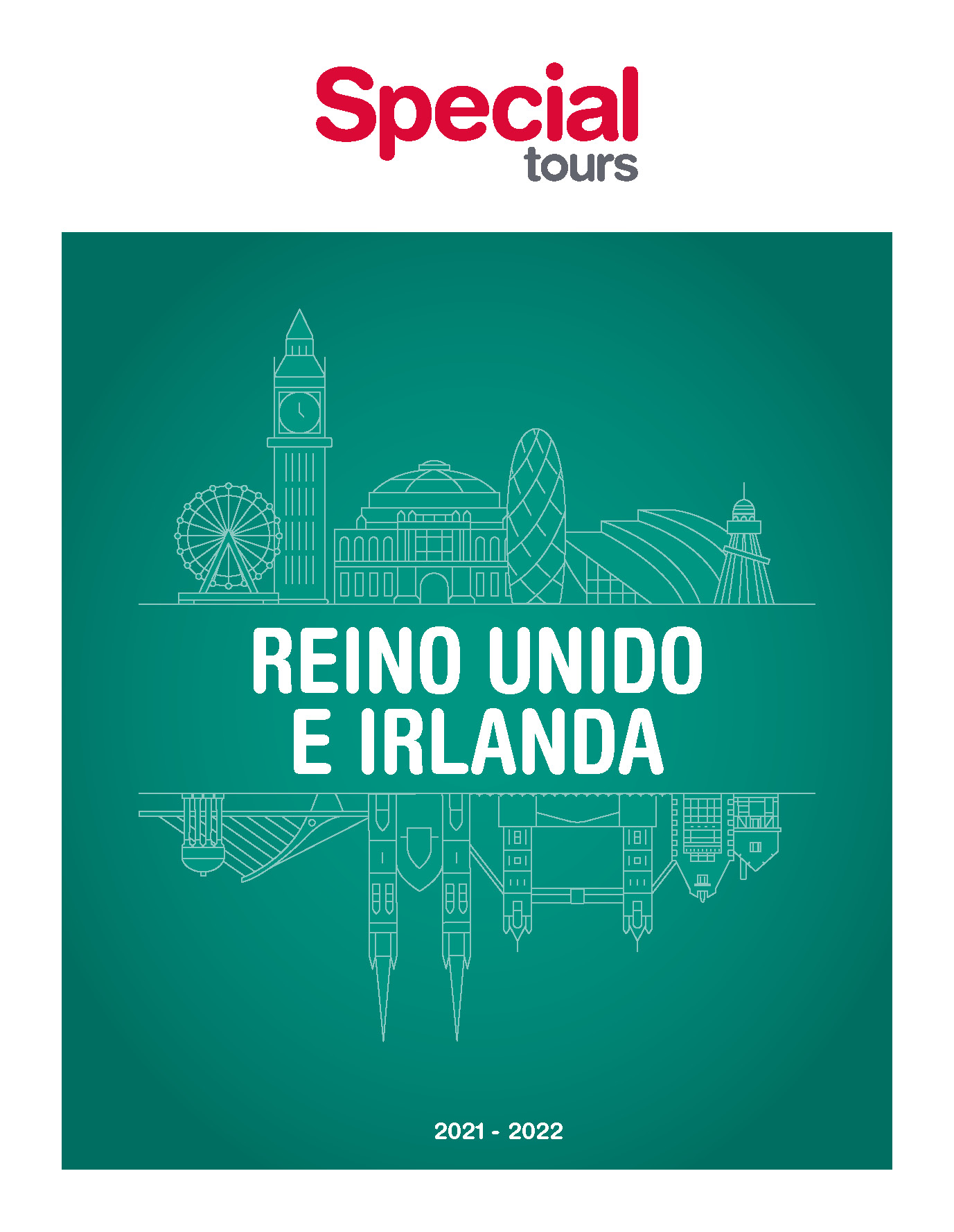 Catalogo Special Tours Reino Unido e Irlanda 2021-2022