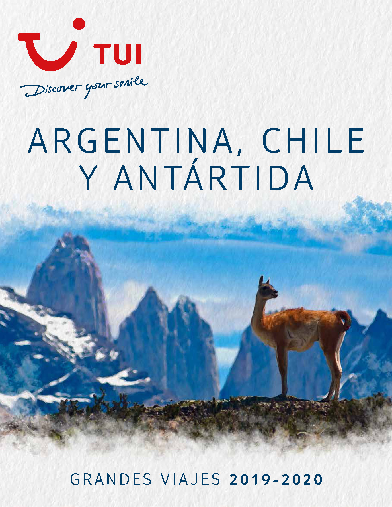 Catalogo TUI Ambassador Tours Argentina Chile y Antartida 2019-2020