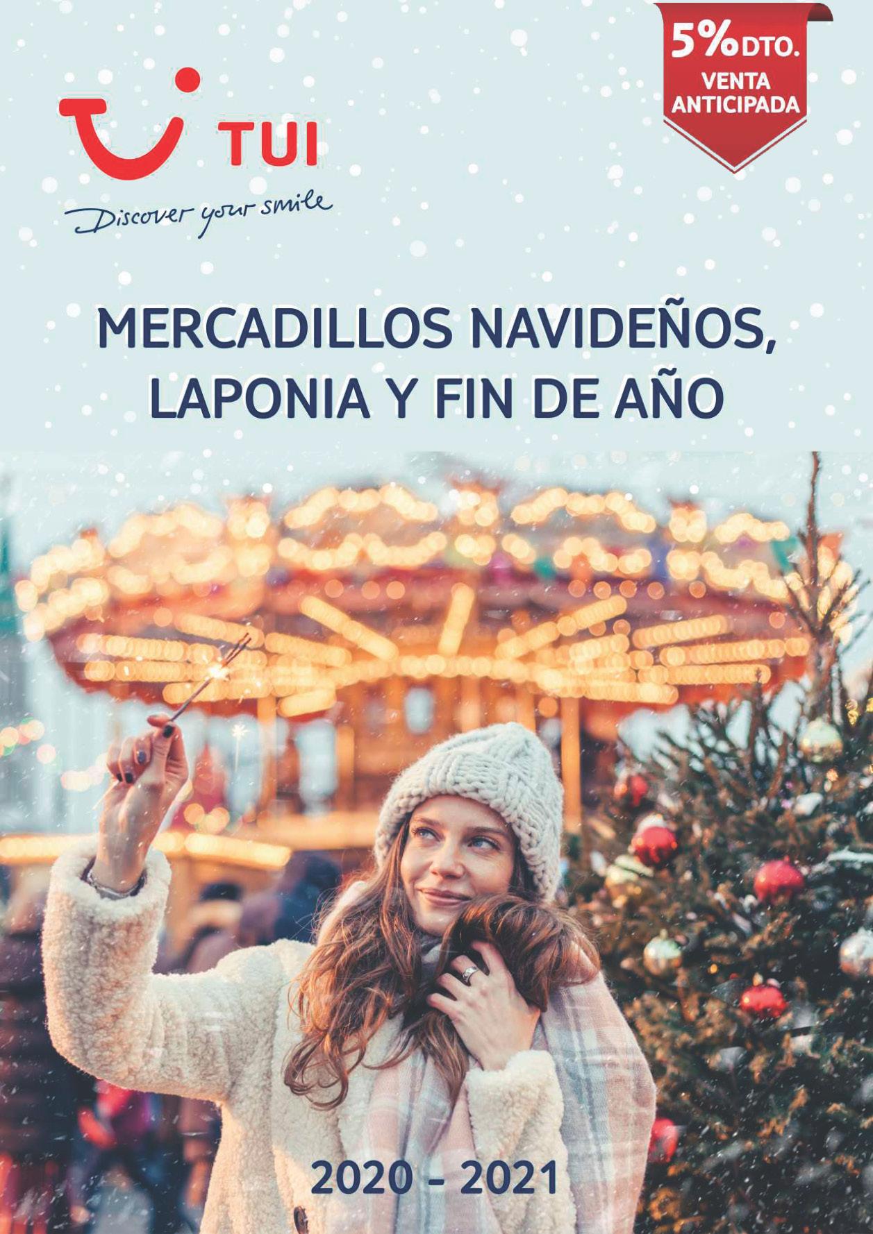 Catalogo TUI Ambassador Tours Mercadillos de Navidad Puente de Diciembre Navidad y Fin de Ano 2020 Laponia 2021