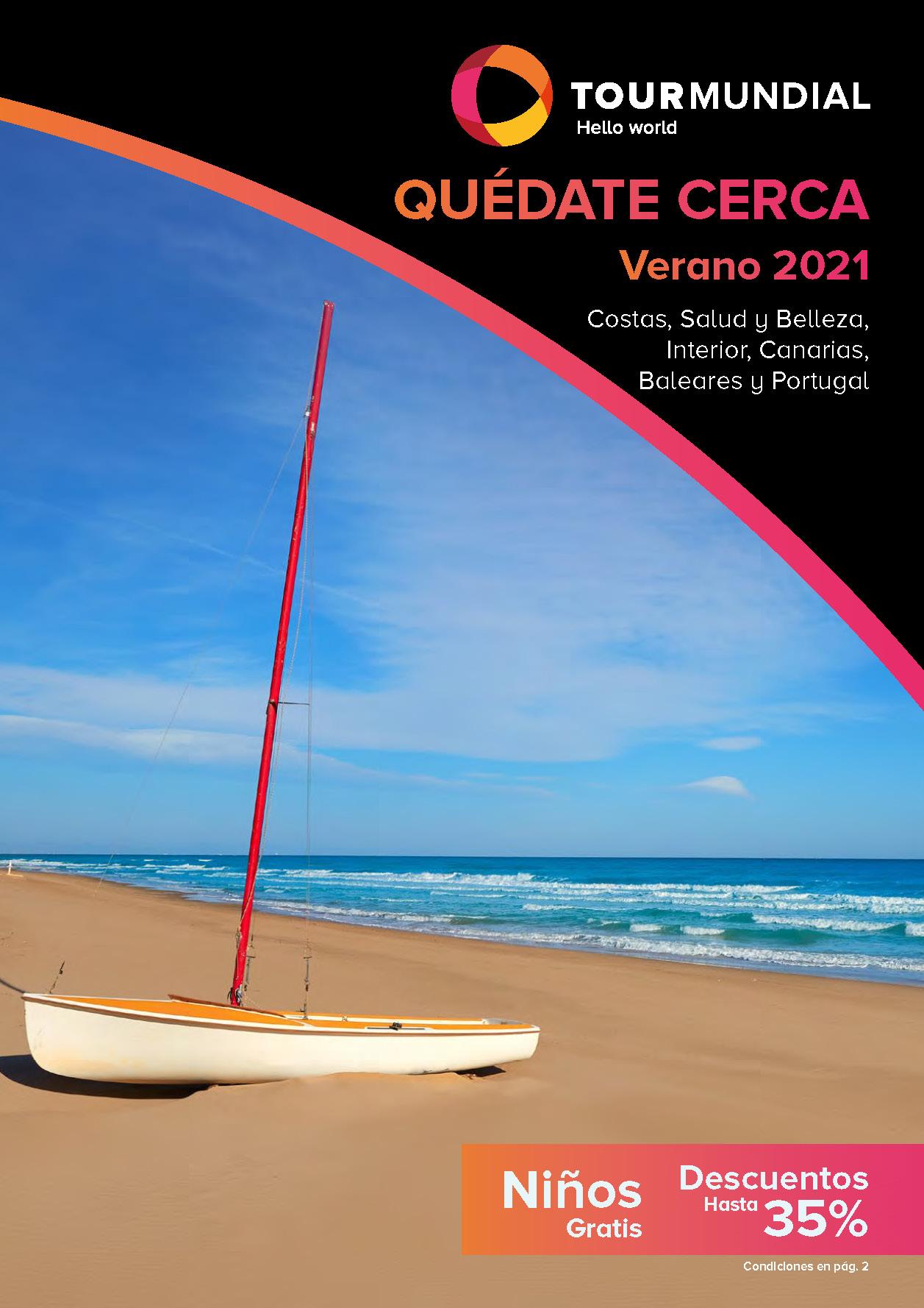 Catalogo Tourmundial Quedate Cerca Espana y Portugal Verano 2021
