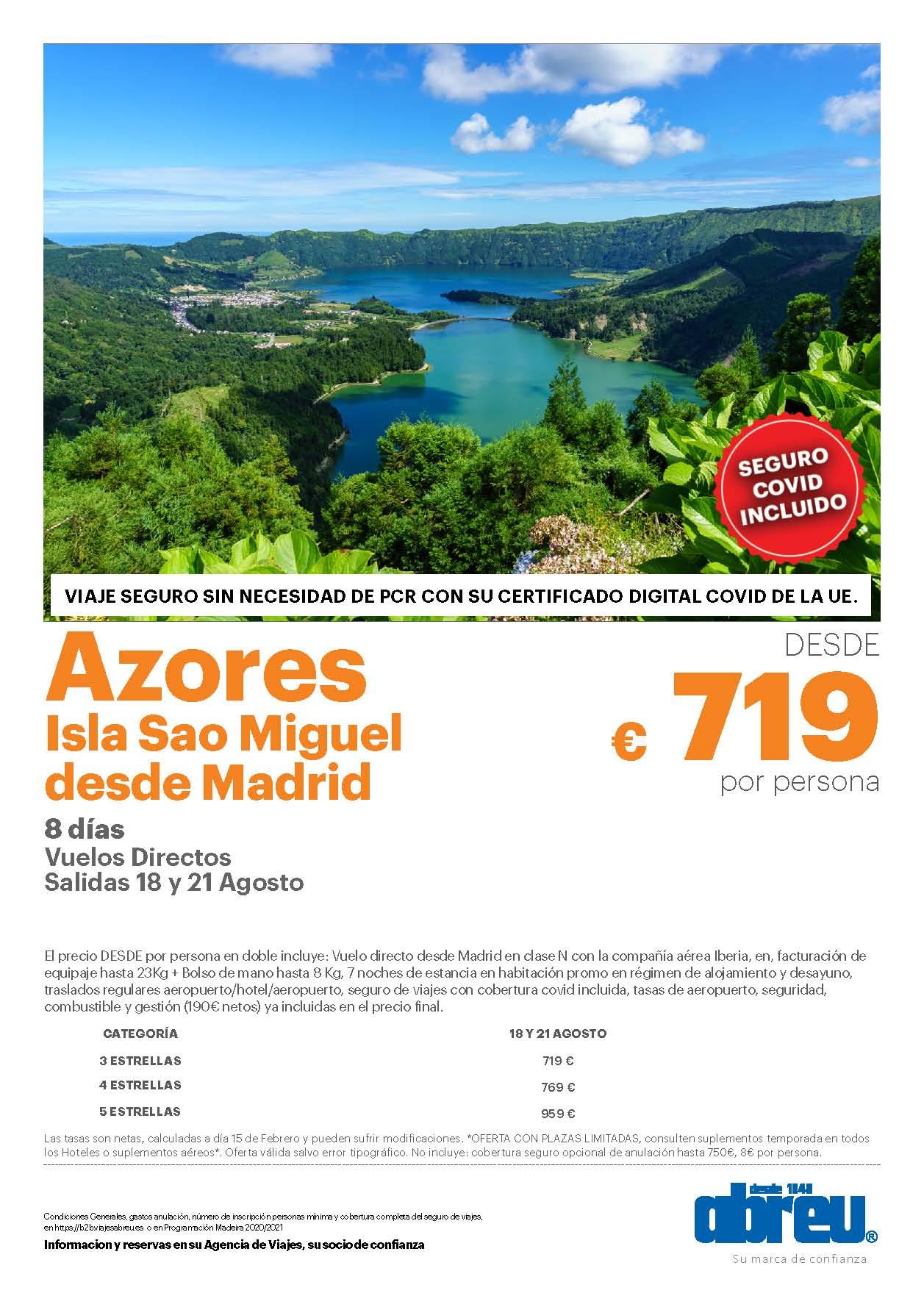 Oferta Abreu Azores Isla de Sao Miguel Agosto 2021 vuelo directo desde Madrid