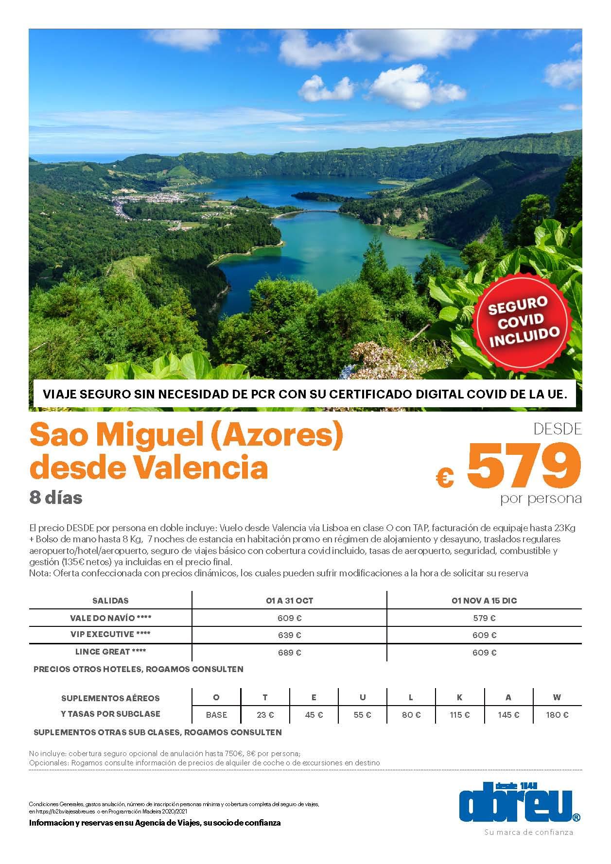Oferta Abreu Azores Isla de Sao Miguel Octubre Noviembre y Diciembre 2021 salidas desde Valencia