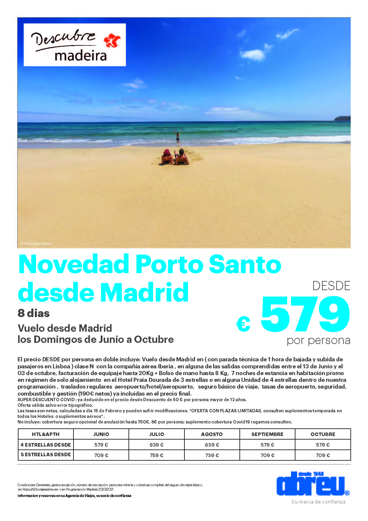 Oferta Abreu Madeira Porto Santo Agosto Septiembre Octubre 2021 salidas desde Madrid