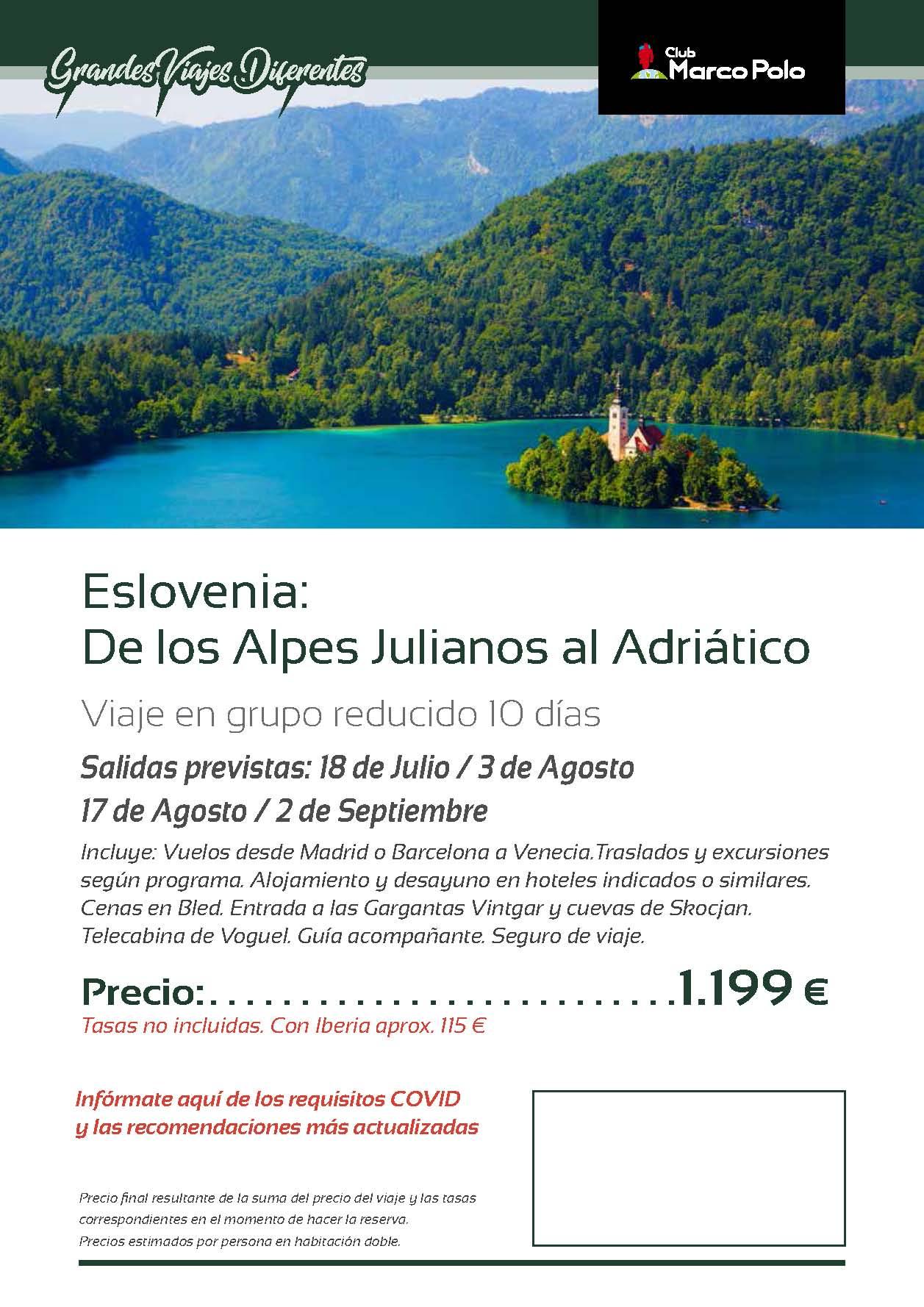 Oferta Club Marco Polo viaje a Eslovenia Julio Agosto y Septiembre 2021
