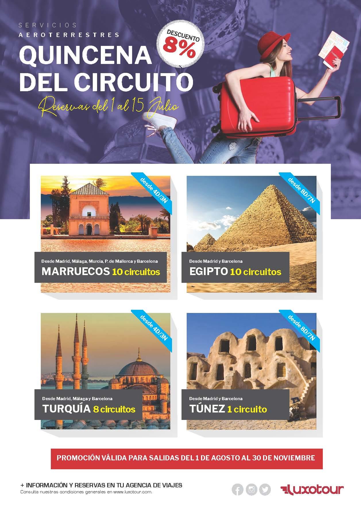 Oferta Luxotour quincena del circuito reservas del 1 al 15 Julio 2021