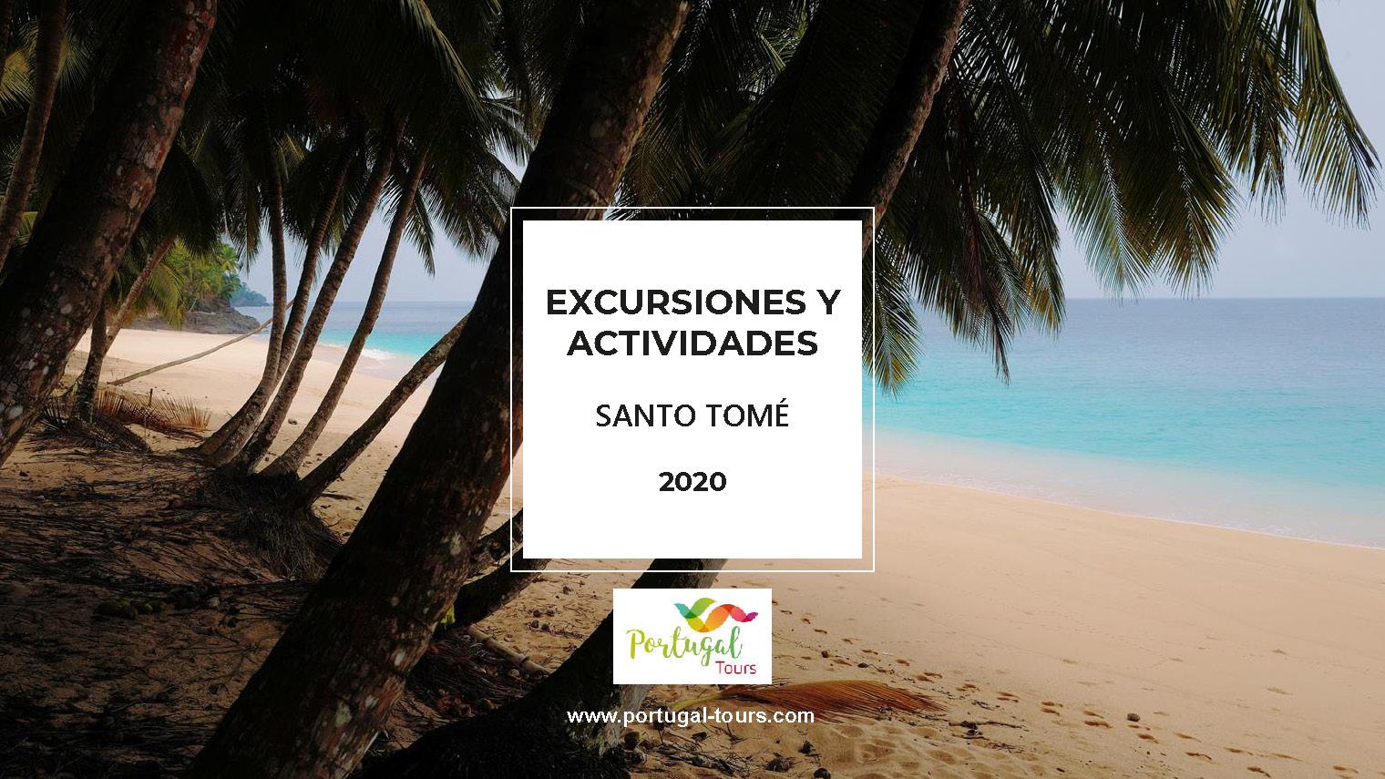 Oferta Portugal Tours Actividades en Santo Tome 2020