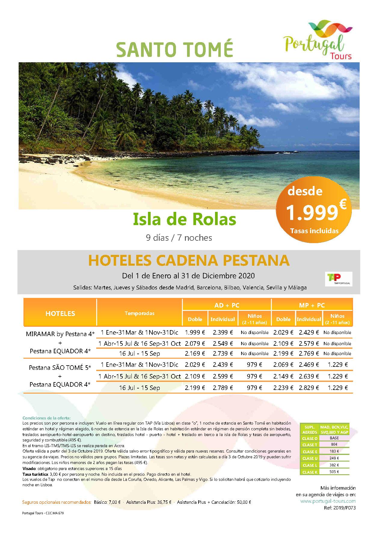 Oferta Portugal Tours Estancias Santo Tome y Rolas 2020
