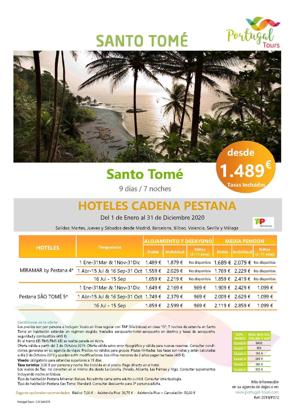 Oferta Portugal Tours Estancias en Santo Tome 2020