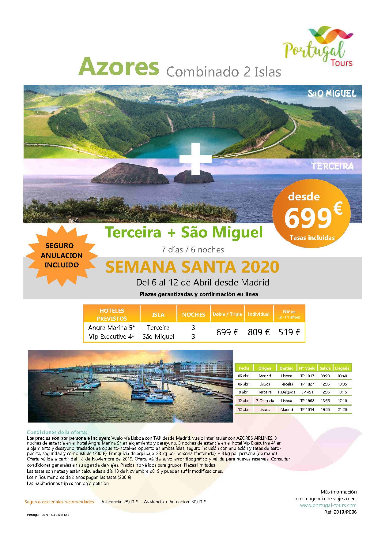 Oferta Portugal Tours Semana Santa en Azores Terceira y Sao Miguel 7 dias salidas Madrid