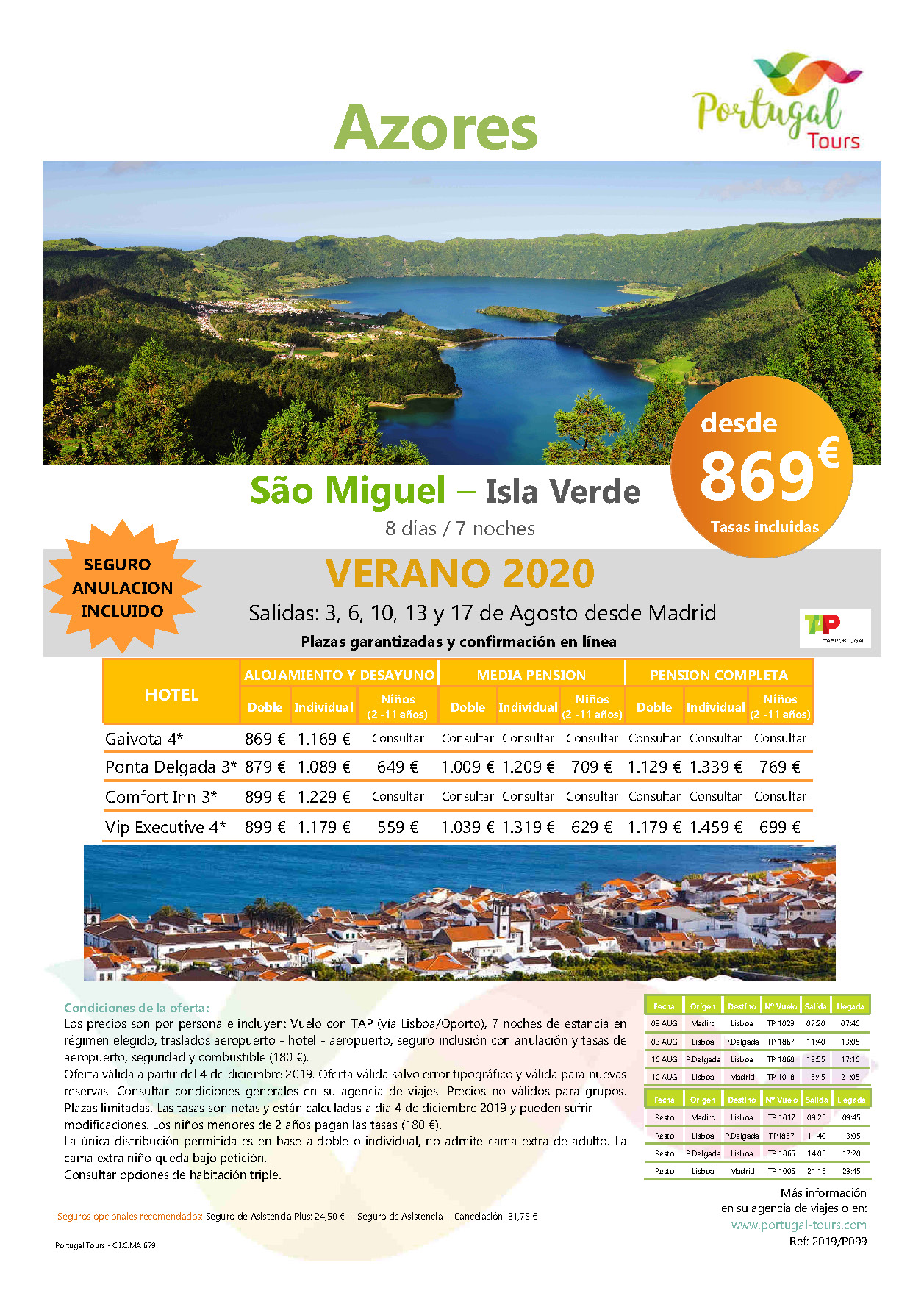 Oferta Portugal Tours Verano en San Miguel Azores salida desde Madrid