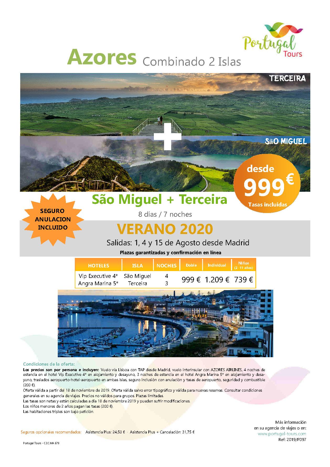 Oferta Portugal Tours Verano en San Miguel y Terceira Azores salida desde Madrid