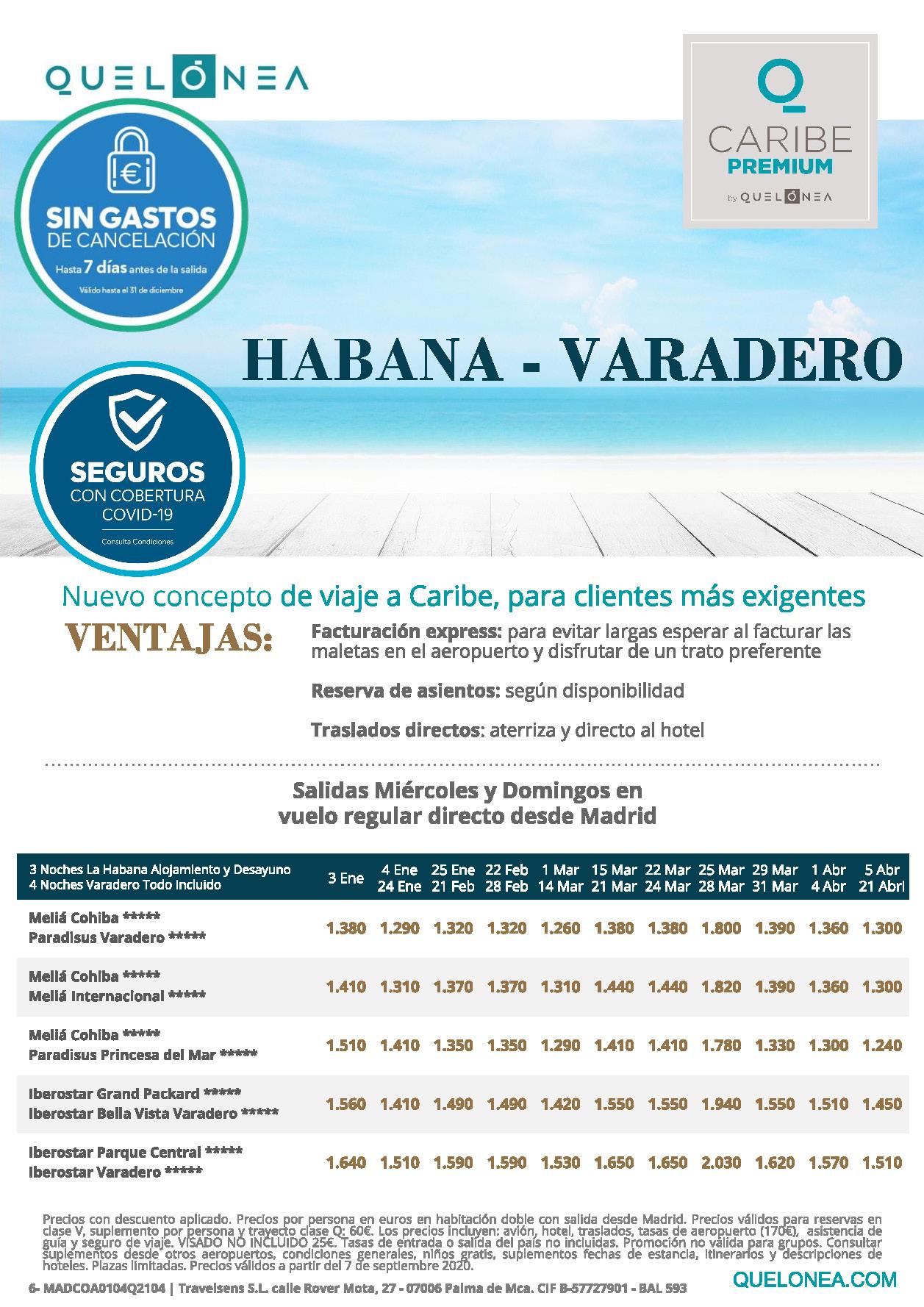 Oferta Quelonea Caribe Premium Habana-Varadero Enero a Abril 2021 vuelo directo desde Madrid