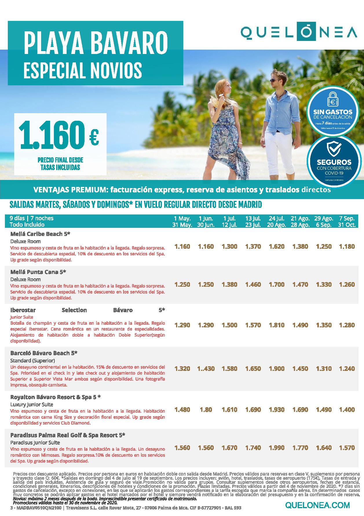 Oferta Quelonea Novios Playa Bavaro Republica Dominicana Verano 2021 vuelo directo desde Madrid