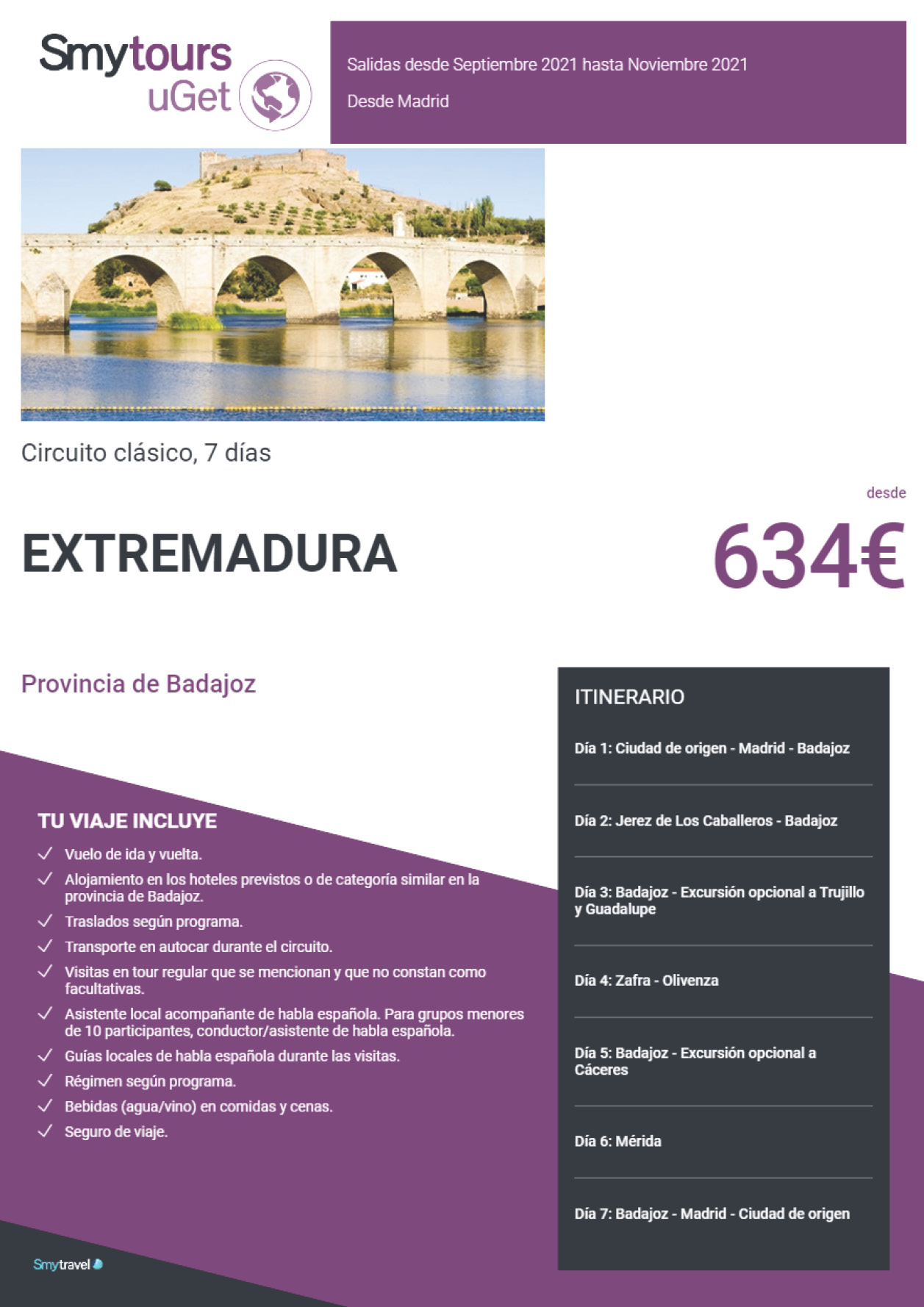 Oferta Smytravel Circuito Provincia de Badajoz 7 dias salidas Madrid desde 634 €