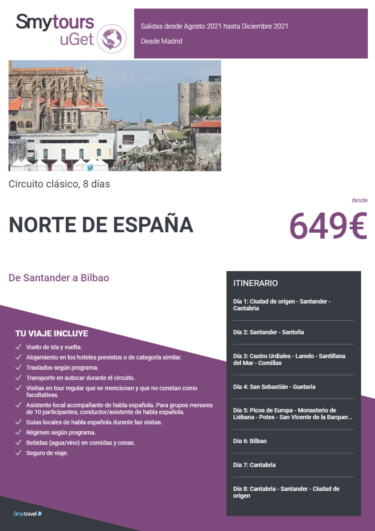 Oferta Smytravel Circuito de Santander a Bilbao 8 dias salidas Madrid desde 649 €