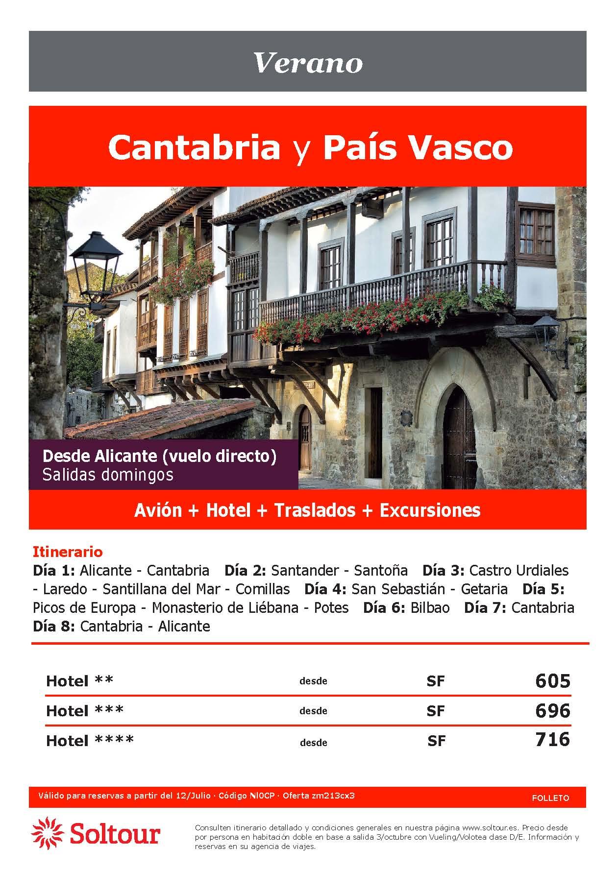 Oferta Soltour Ultima Hora Circuito en avion Cantabria y Pais Vasco desde Alicante Verano 2021