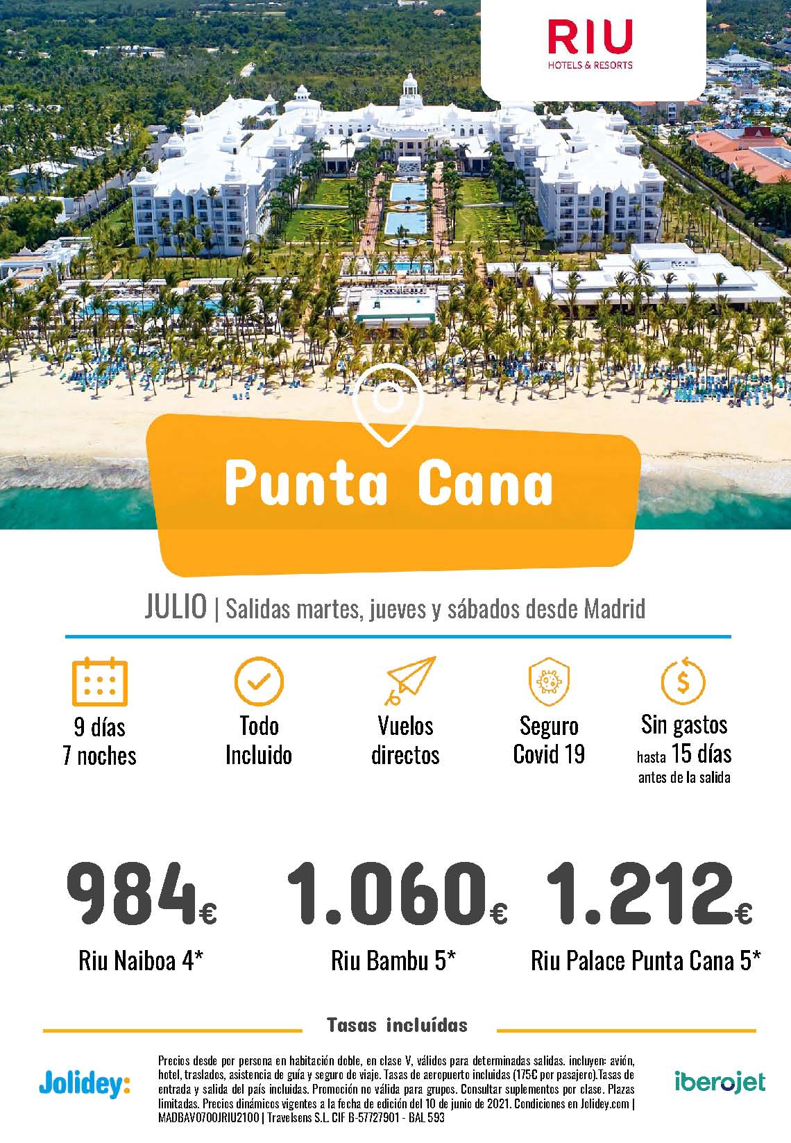 Ofertas Jolidey Punta Cana en Hoteles Riu Julio 2021 vuelo directo desde Madrid