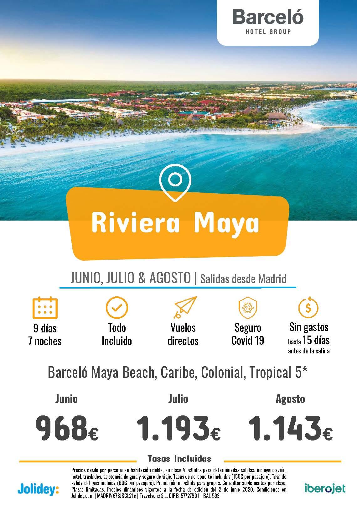 Ofertas Jolidey Riviera Maya en Hoteles Barcelo Junio Julio Agosto 2021 vuelo directo desde Madrid