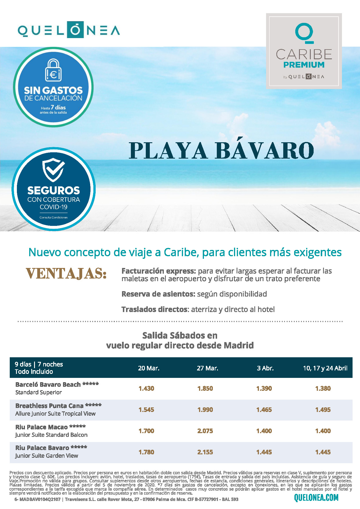 Ofertas Quelonea Caribe Premium Republica Dominicana Playa Bavaro Enero a Abril 2021 vuelo directo desde Madrid