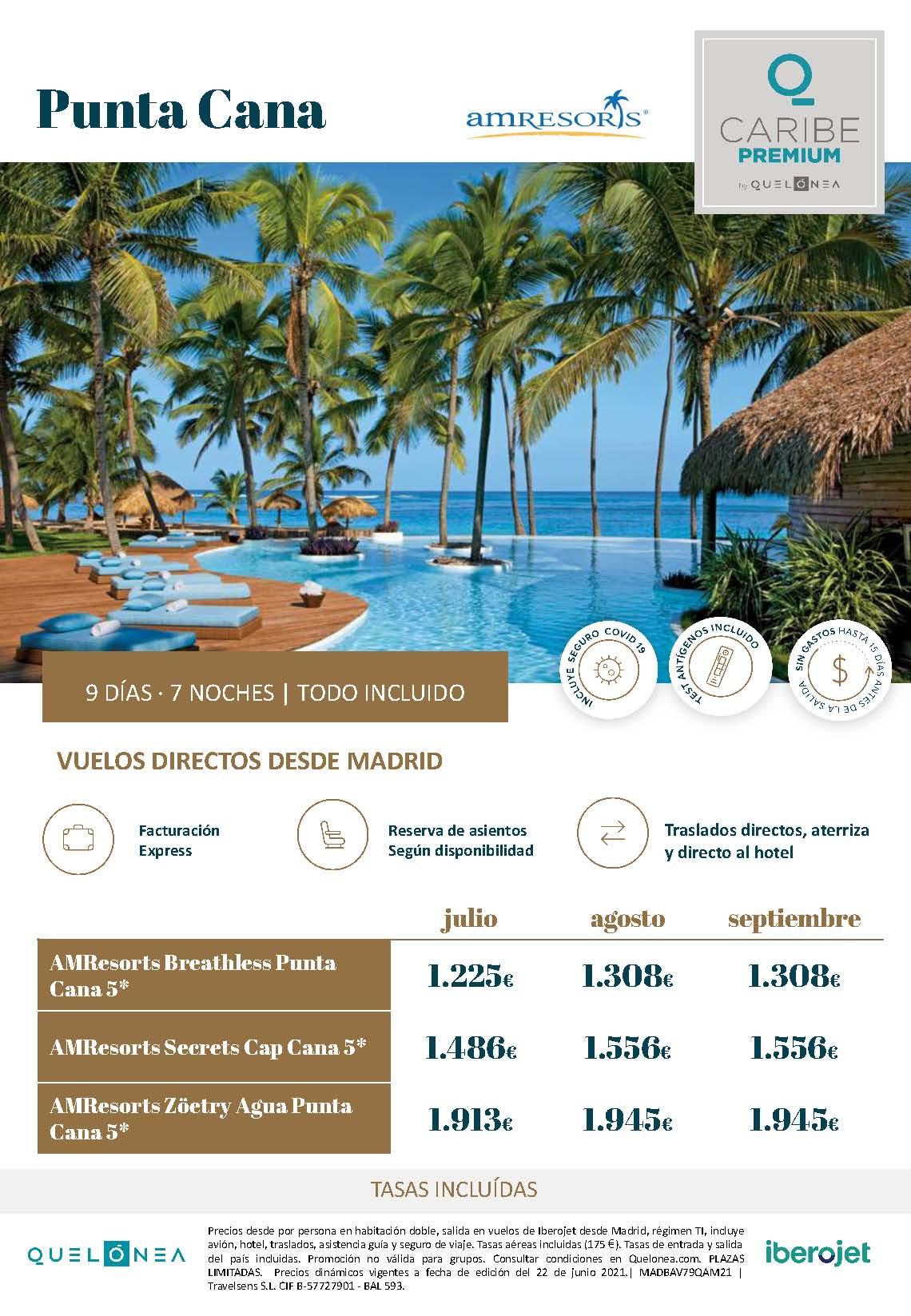 Ofertas Quelonea Caribe Premium Verano 2021 Punta Cana AM Resorts vuelo directo desde Madrid