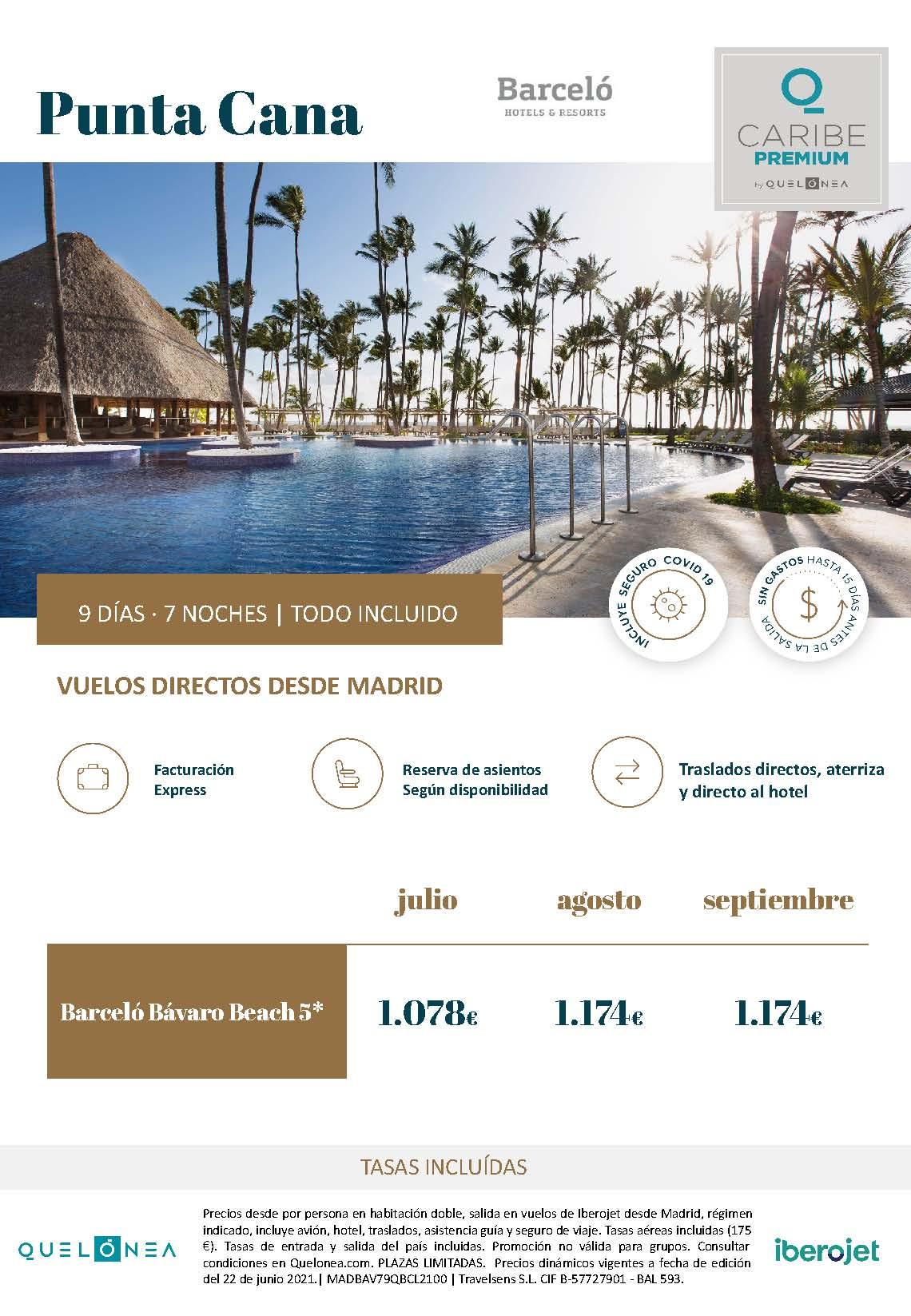 Ofertas Quelonea Caribe Premium Verano 2021 Punta Cana hoteles Barcelo vuelo directo desde Madrid