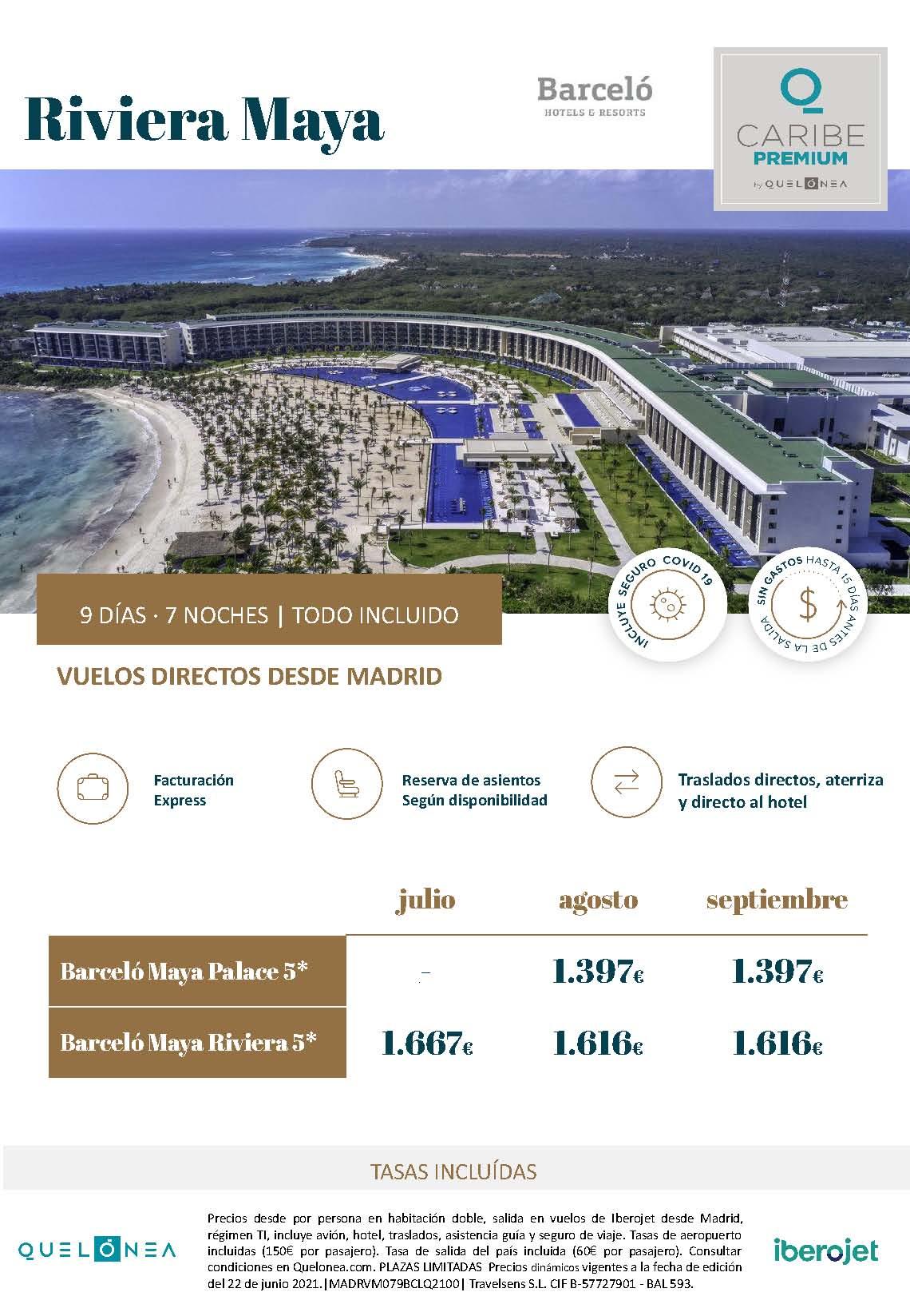Ofertas Quelonea Caribe Premium Verano 2021 Riviera Maya hoteles Barcelo vuelo directo desde Madrid