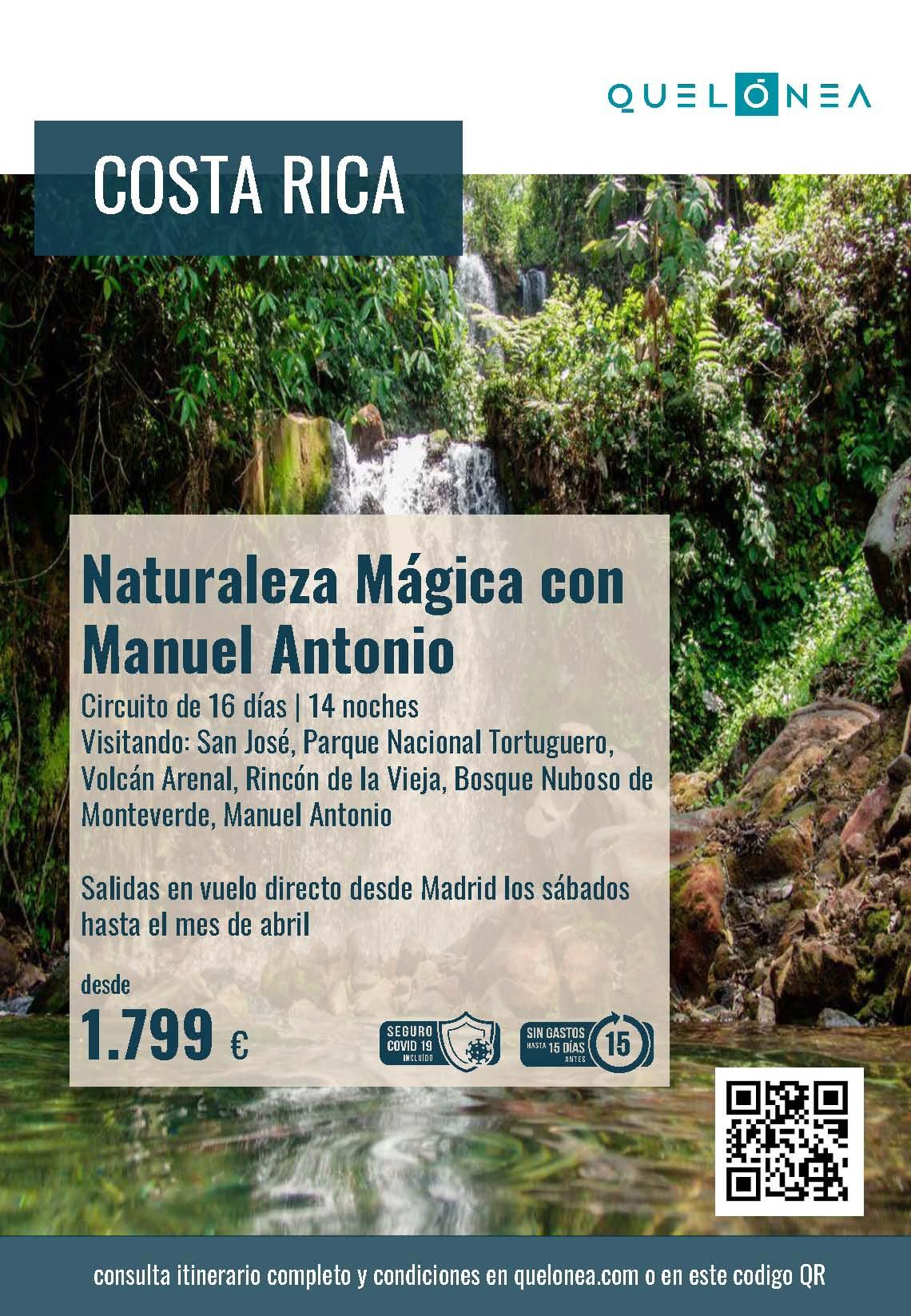 Ofertas Quelonea Costa Rica Naturaleza Magica con Manuel Antonio 2021-2022 vuelo directo desde Madrid