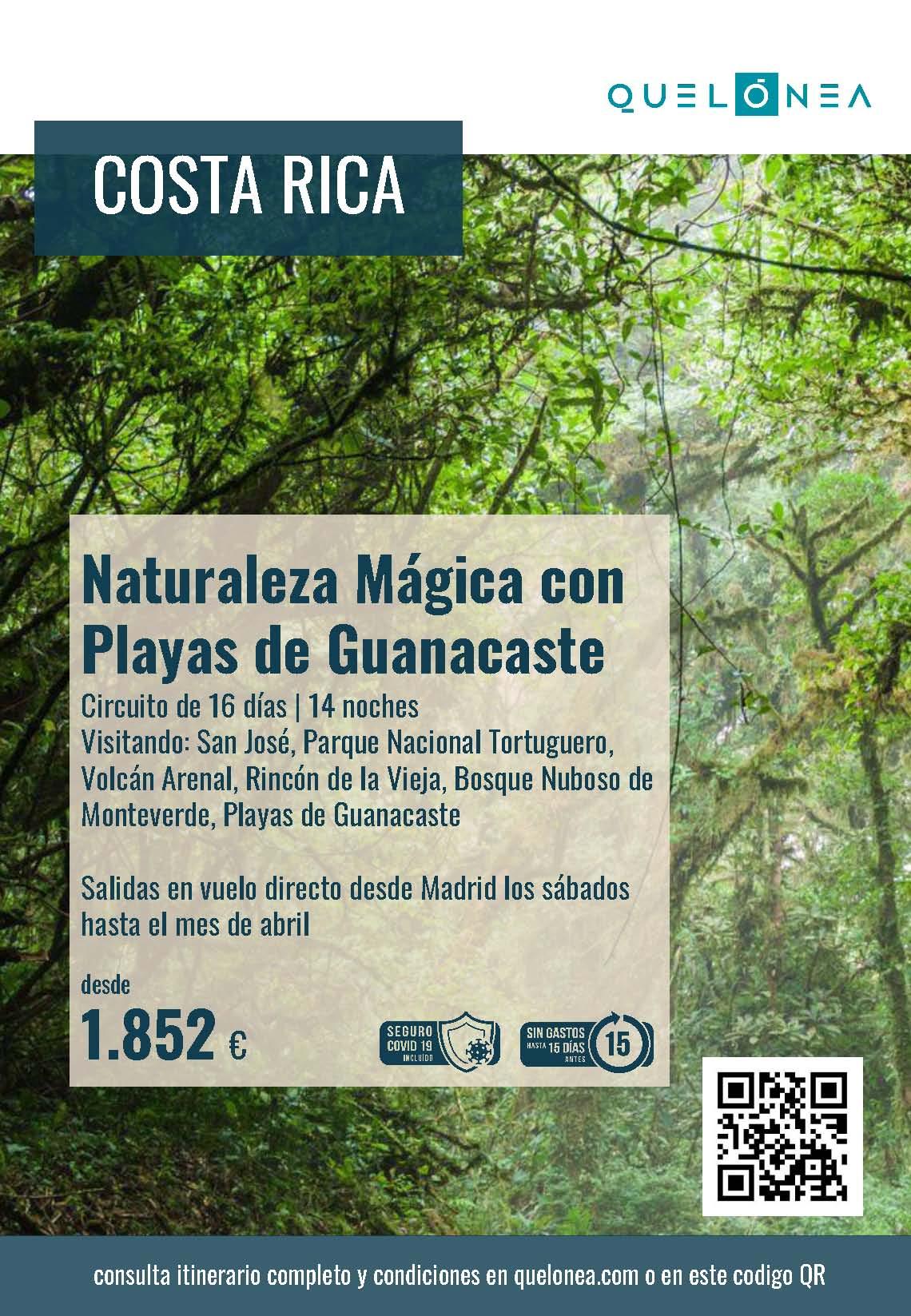 Ofertas Quelonea Costa Rica Naturaleza Magica con Playas de Guanacaste 2021-2022 vuelo directo desde Madrid