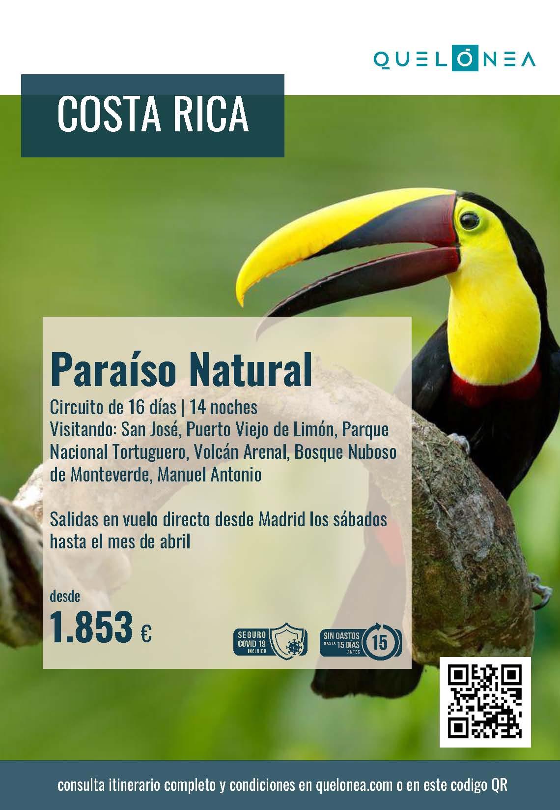 Ofertas Quelonea Costa Rica Paraiso Natural 2021-2022 vuelo directo desde Madrid