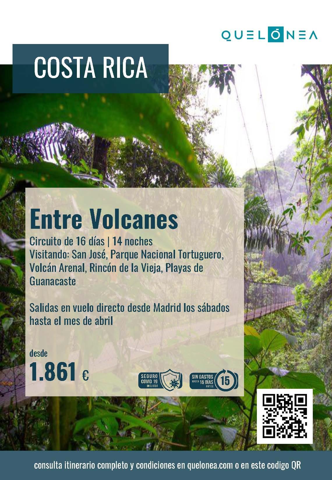 Ofertas Quelonea Costa Rica entre Volcanes 2021-2022 vuelo directo desde Madrid