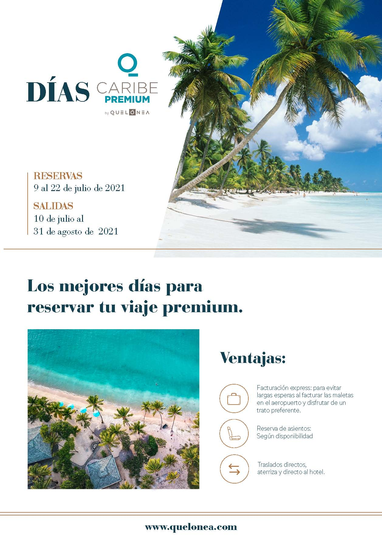 Ofertas Quelonea Dias Caribe Premium Julio Agosto 2021 vuelo directo desde Madrid