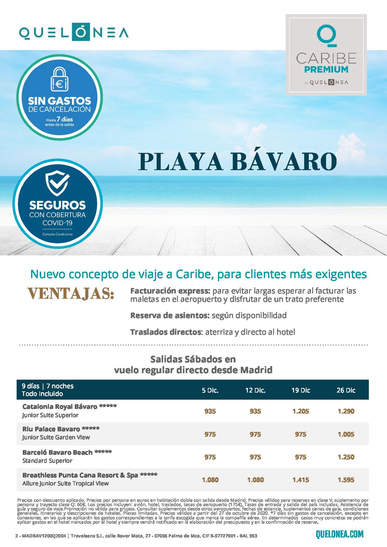Ofertas Quelonea Republica Dominicana Premium Playa Bavaro Diciembre 2020 vuelo directo desde Madrid