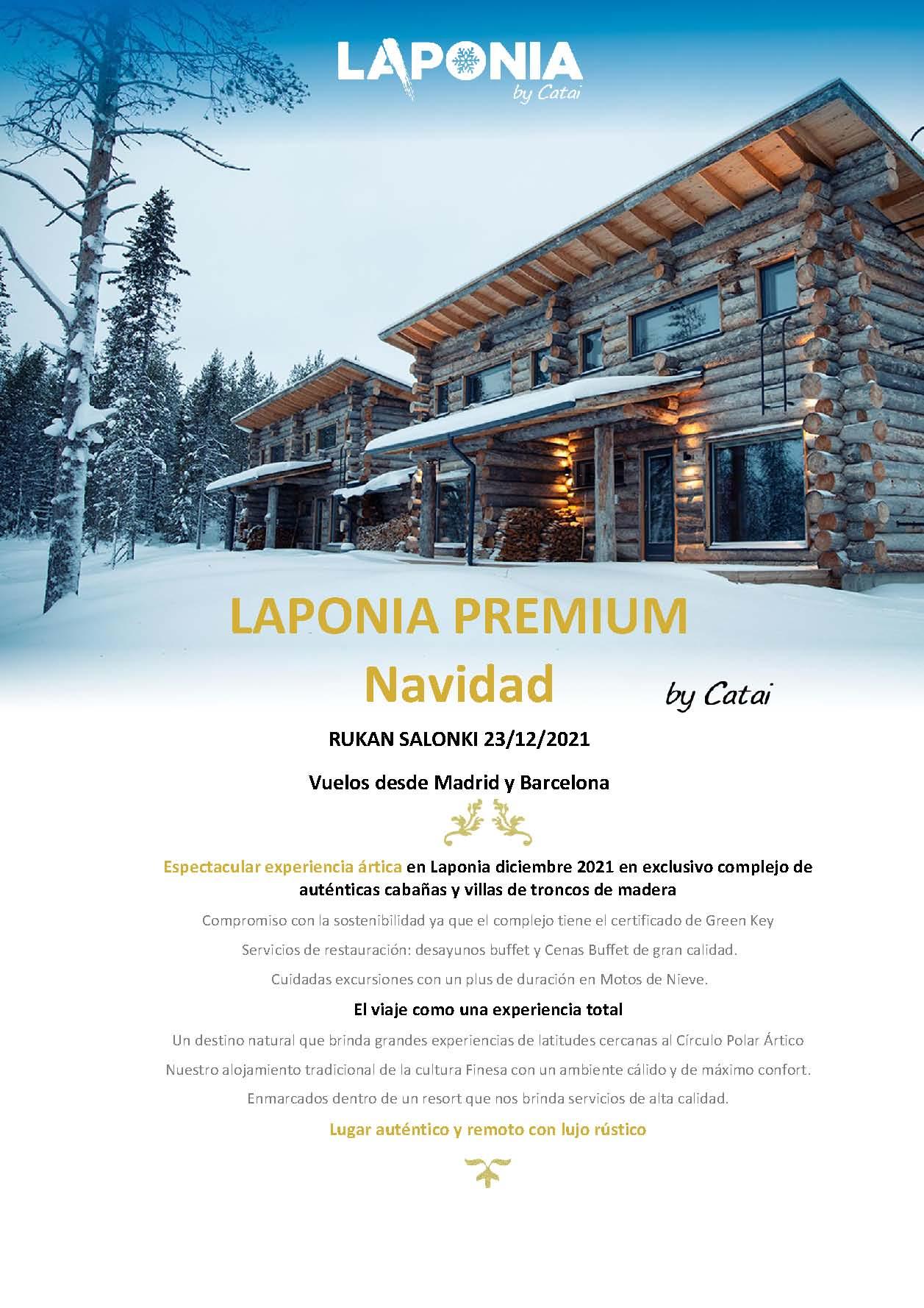 P Oferta Catai Navidad 2021 en Laponia Premium en Rukan Salonki salida en vuelo directo a Kuusamo desde Barcelona y Madrid