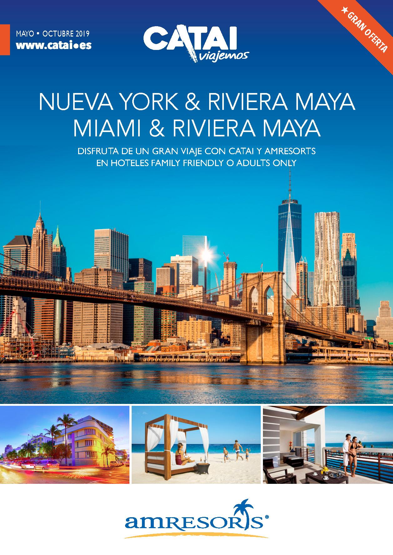 Triptico Catai Nueva York o Miami y Riviera Maya 2019
